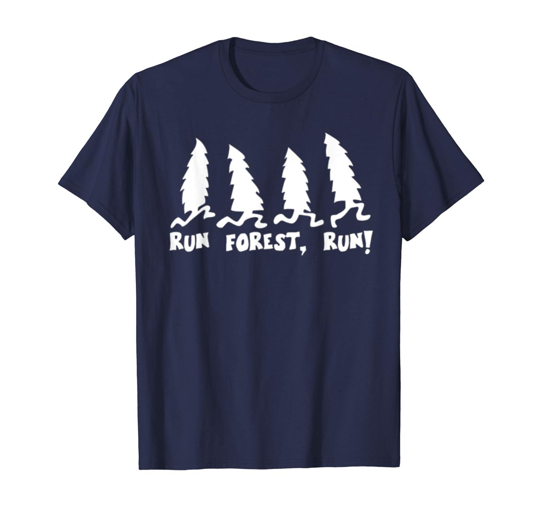 Run Forest Run Funny Hiking Tshirt I Love Nature Wanderlust