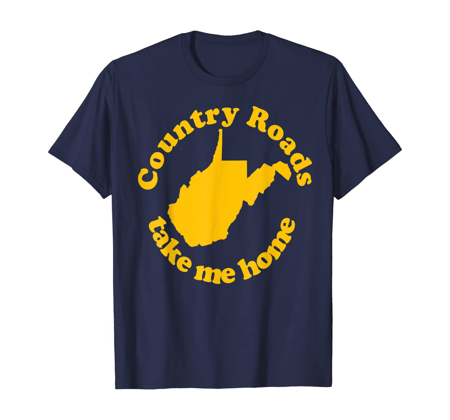 Country Roads West Virginia State Map Retro Take Me Home T-Shirt