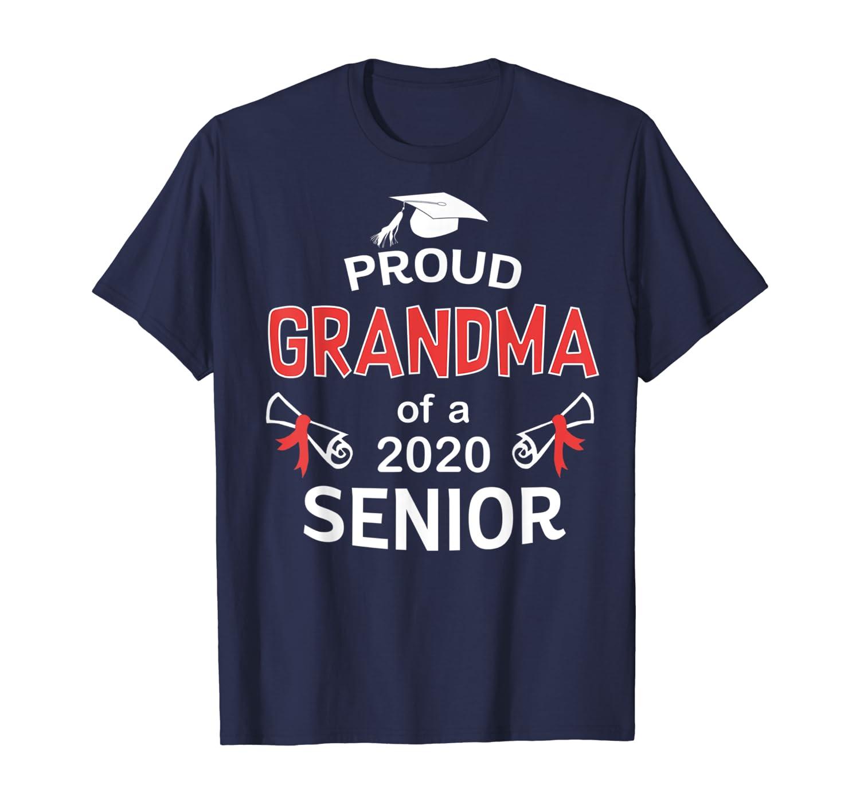 Proud Grandma Of a 2020 Senior Shirt Graduation 2020 Gift T-Shirt