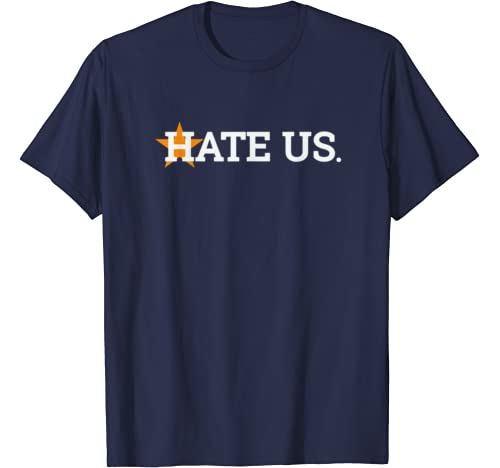 Hate Us Houston Baseball Proud Gift T Shirt