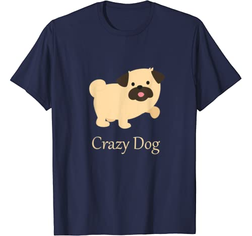 Crazy Dog T Shirt