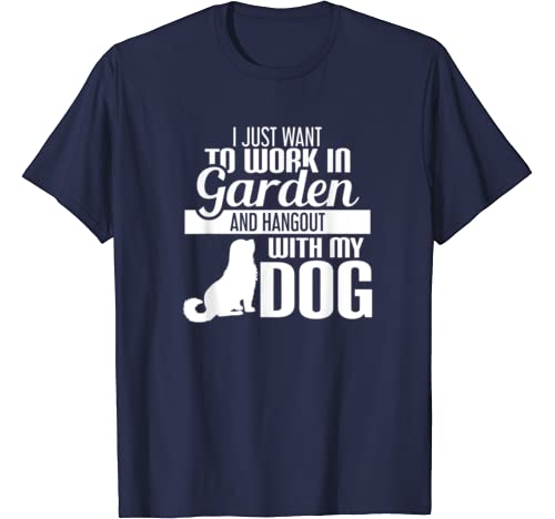 I Just Want To Work In My Garden And Hangout With T Shirt