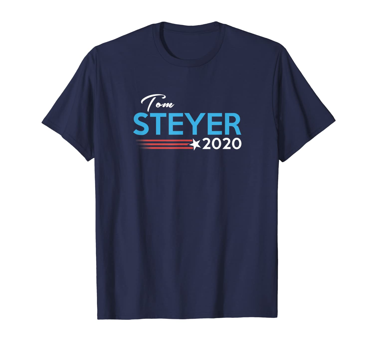 Tom Steyer  2020 for President Campaign  T-Shirt