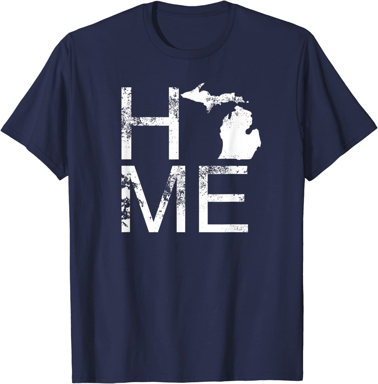 Updated 2021 – Top 10 Home Michigan Shirt