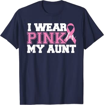 In October We Wear Pink Breast Cancer Month Pink Ribbon Shirt Aunt Life I Wear Pink For My Aunt Shirt Breast Cancer Awareness Shirt