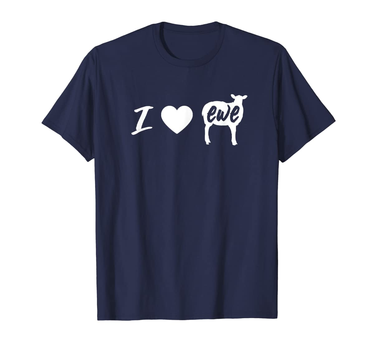I Love Ewe - I Love You Sheep Pun Shirt-Men's T-Shirt-Navy