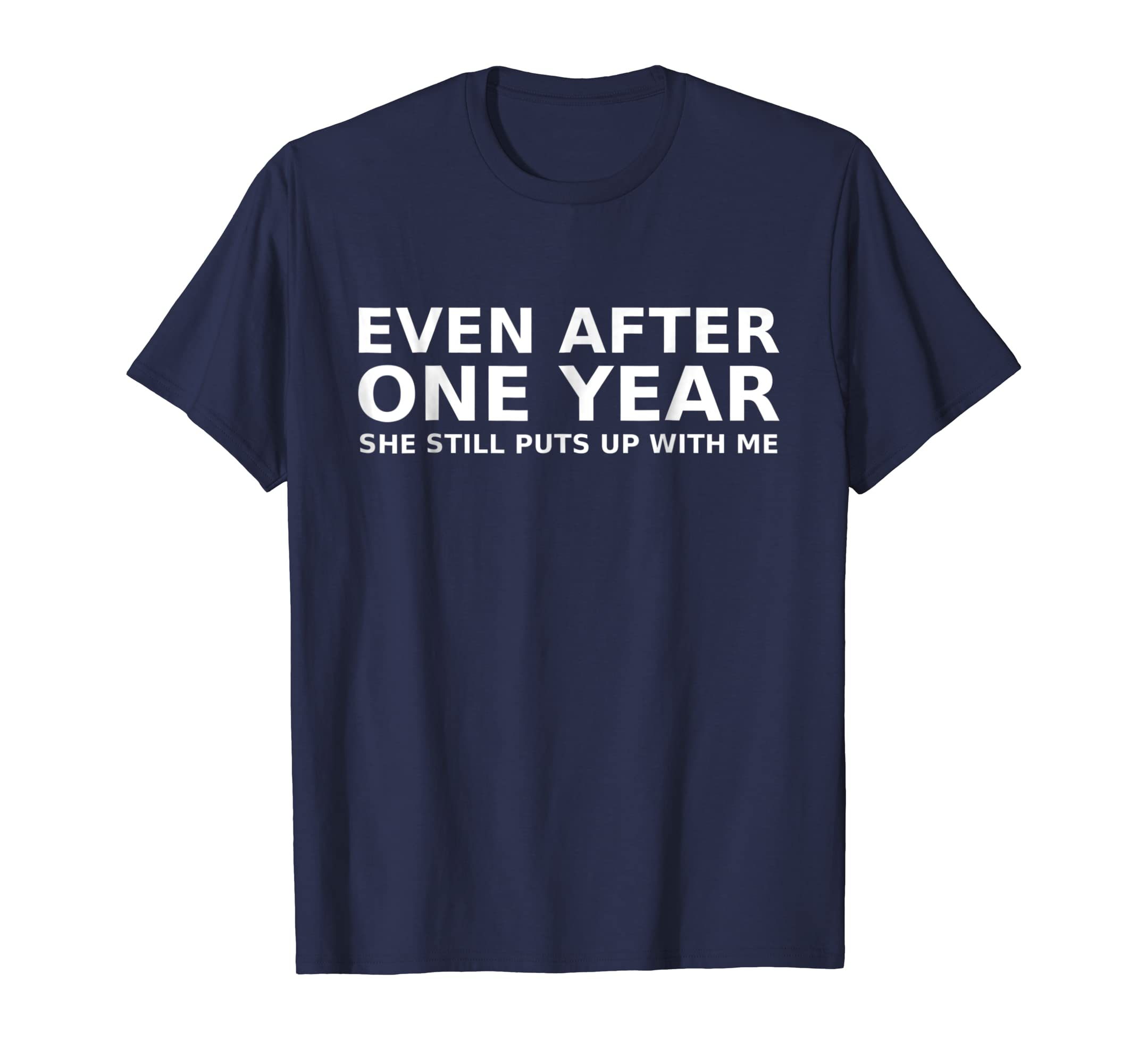 1 Year Anniversary Shirt Funny Relationship Gifts Mens Tee