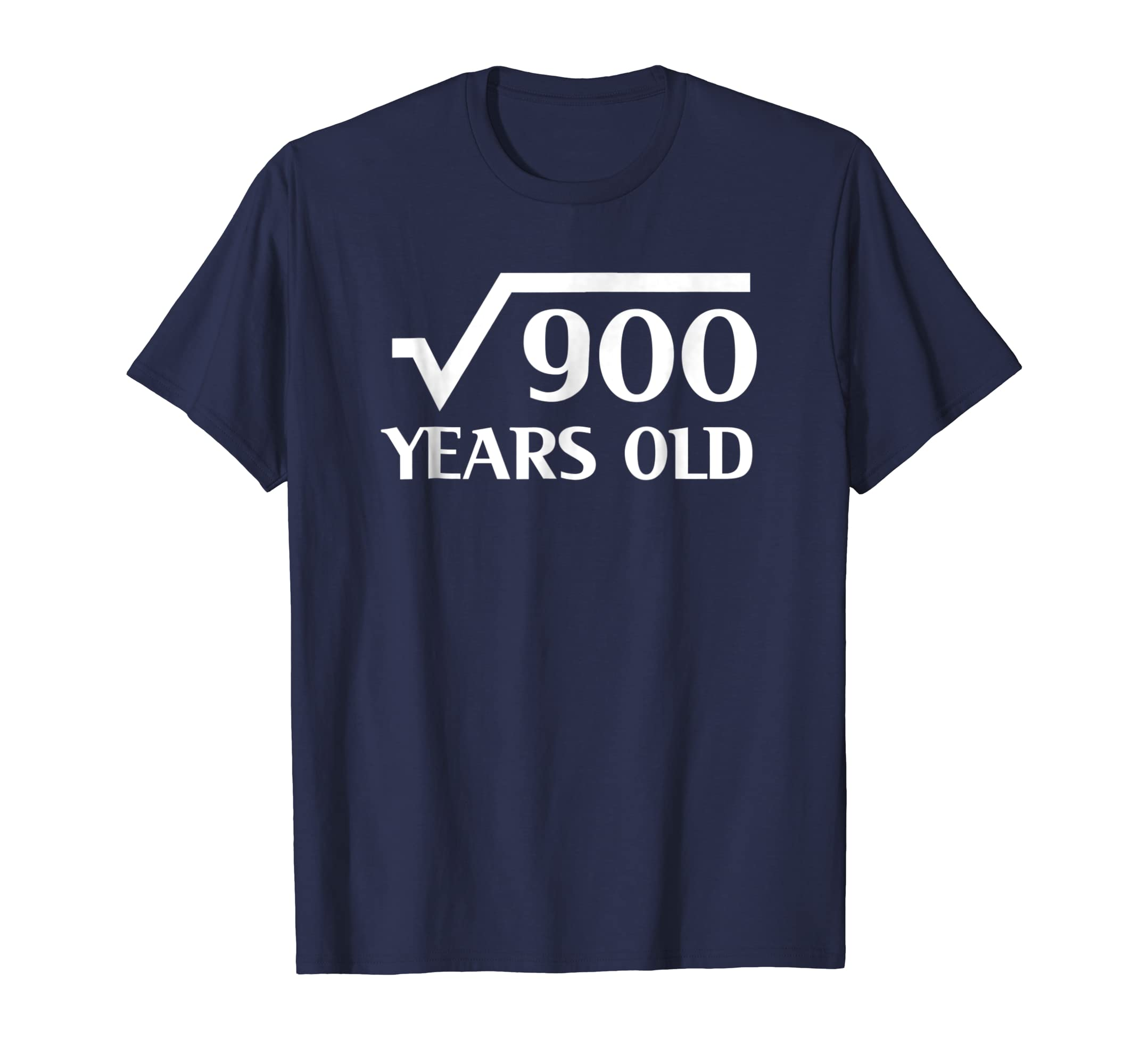 30th Happy Birthday Shirt 30 Years Old Square Root of 900-ln