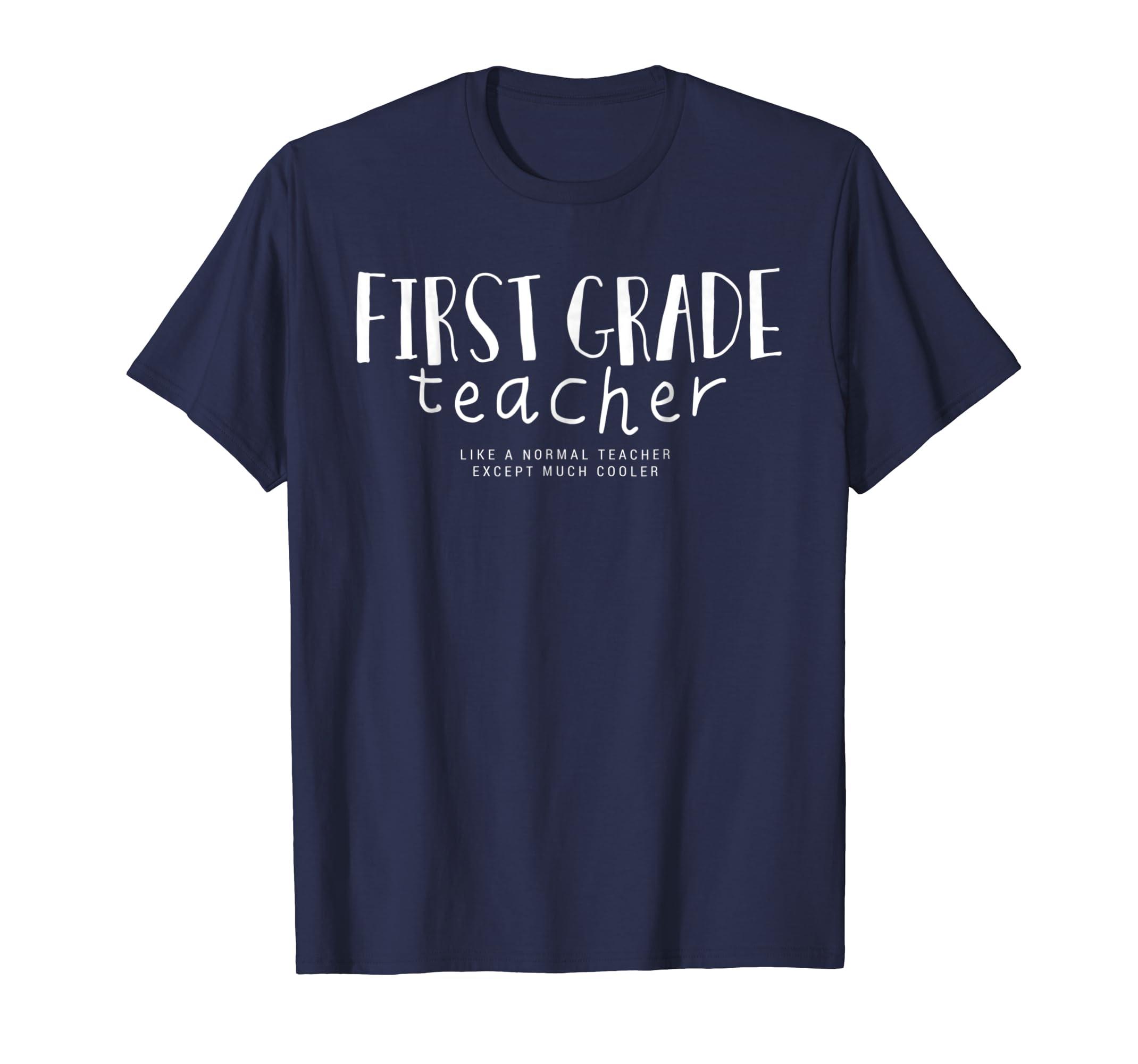 First grade teacher shirt Teacher Gift T-shirt-mt