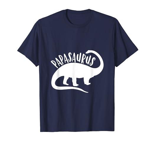 6911bfb1b Amazon.com: Papasaurus Dino Shirt For Dad Fathers Day Dinosaur Gift ...