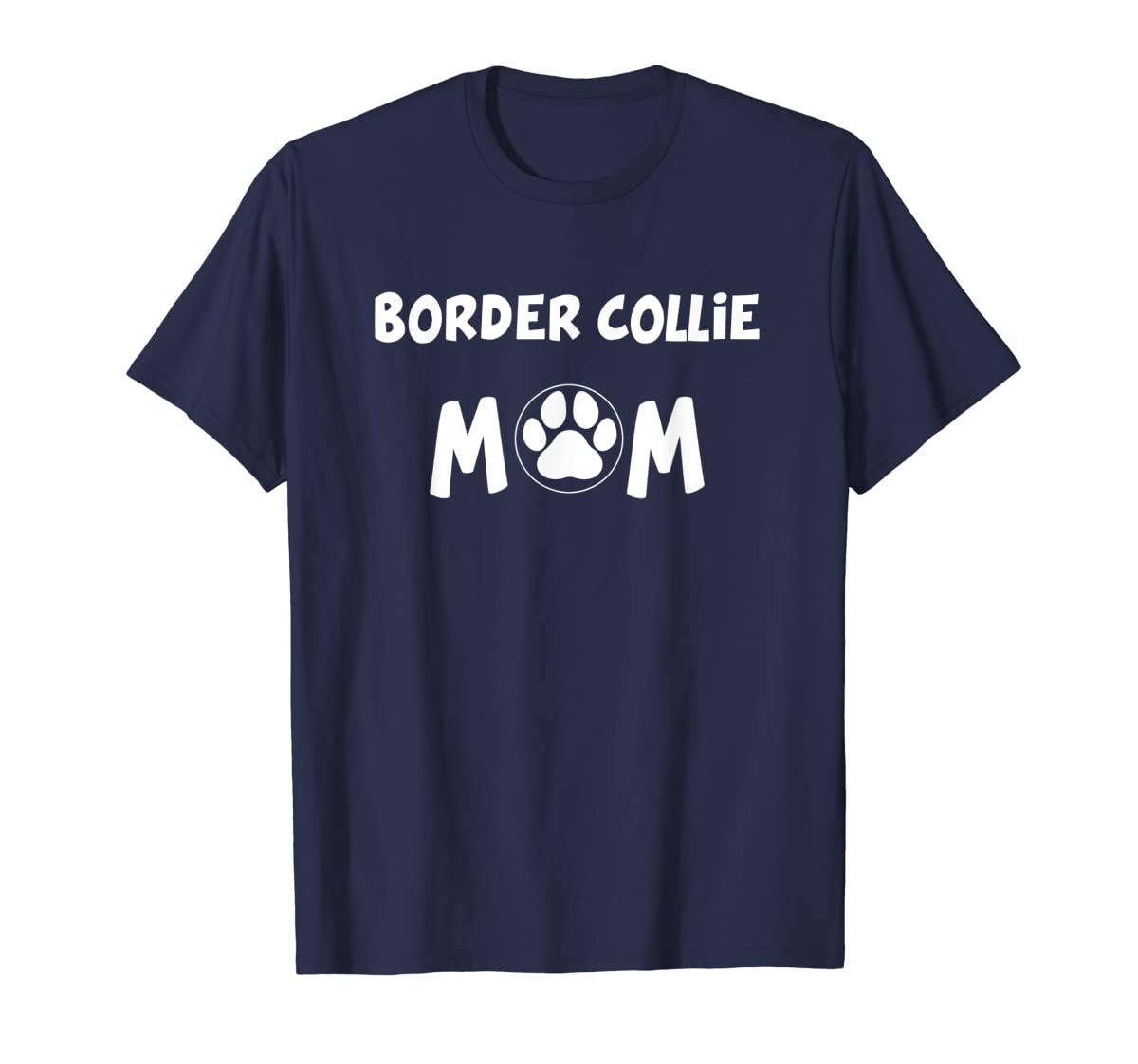 Perfect Dog Mother Gift | Border Collie Mom T-Shirt-Men's T-Shirt-Navy