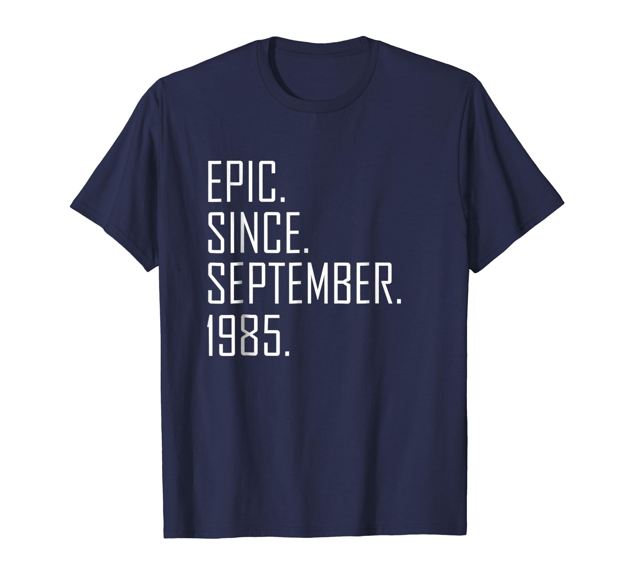 33 Year Old Gift T Shirt for men women Born September 1985-Teesml