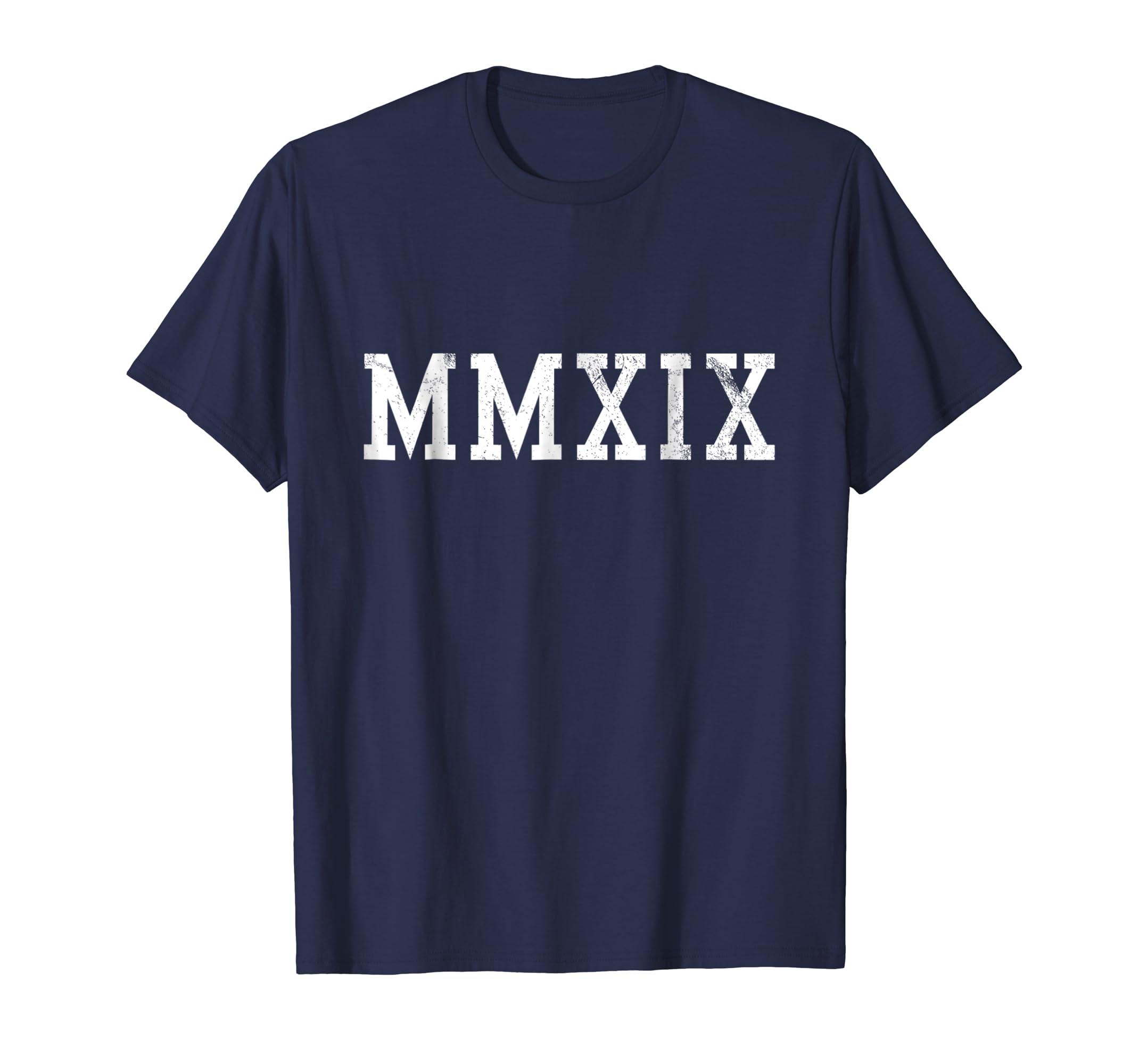 2019 T Shirt MMXIX Tshirt Happy New Year Tee Gift-azvn