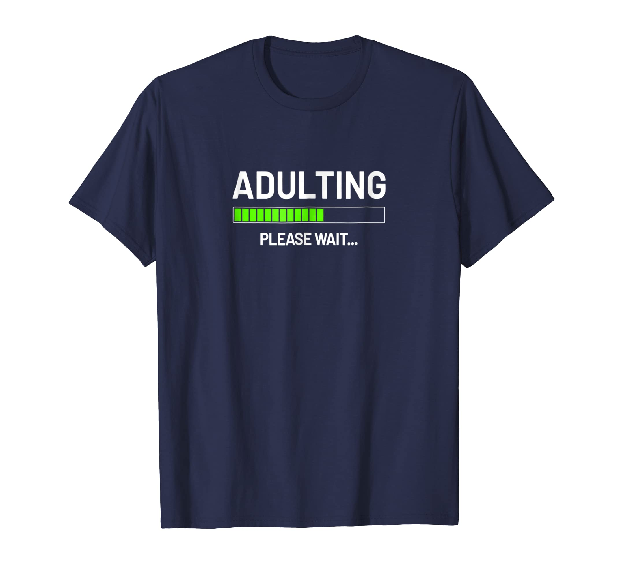 Adulting Shirt   Adulting Please Wait Loading Gift-azvn