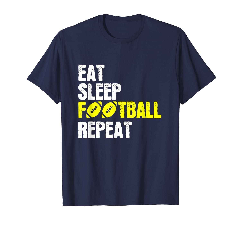 Eat Sleep Football Repeat T Shirt American Football shirt