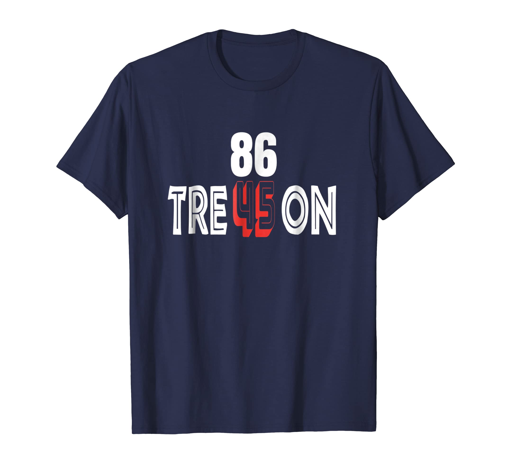 Anti Trump Treason Tre45on T-Shirts 8645 Tees-mt