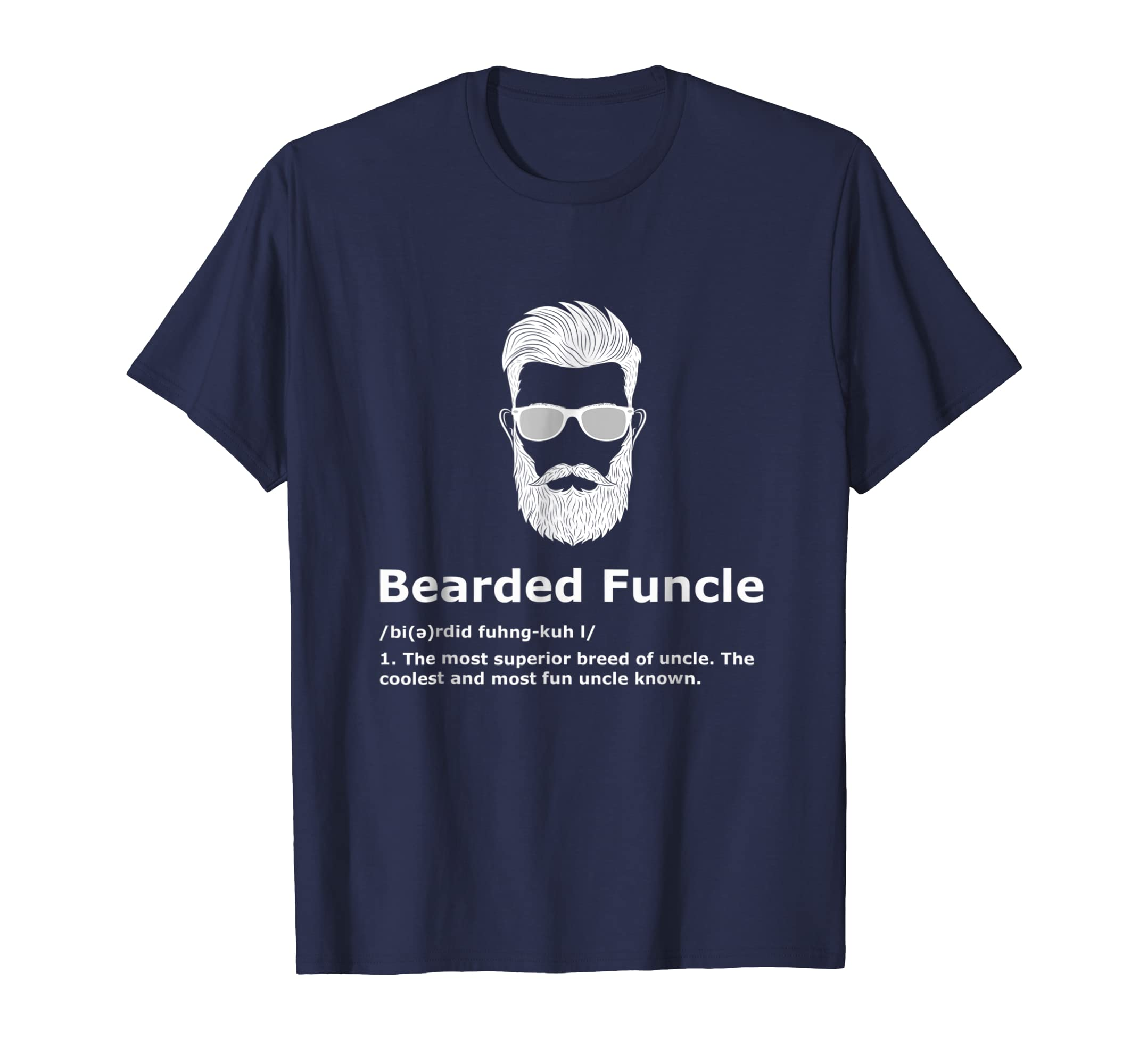 83f62cc72 Amazon.com: Mens Bearded Funcle Shirt Funny Uncle Definition T-Shirt:  Clothing