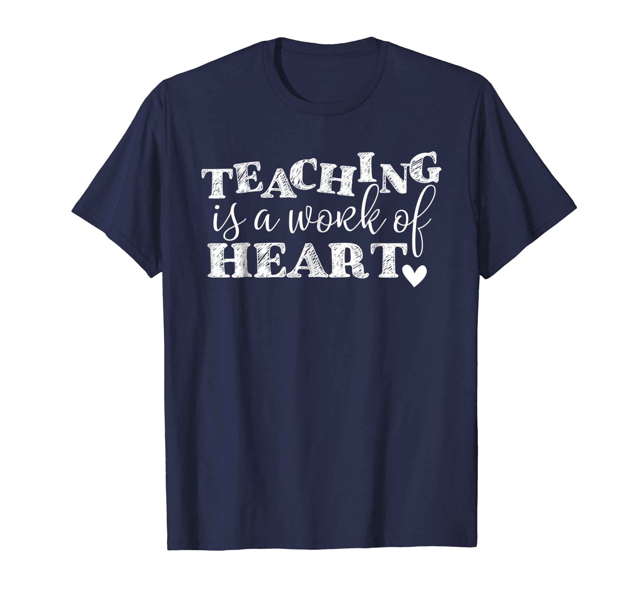Teaching Is A Work Of Heart Teacher Gift Shirt-mt
