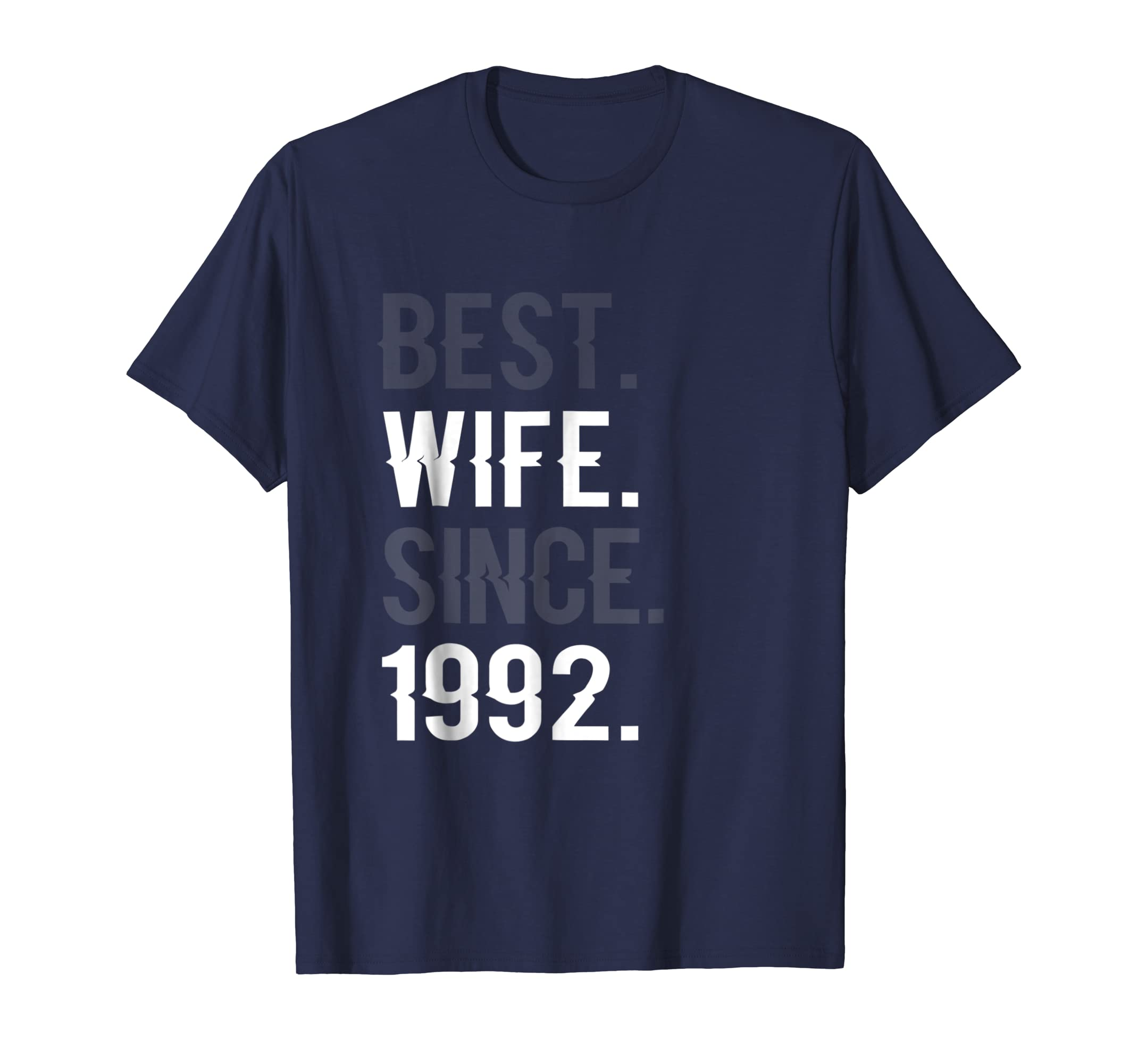 Best Wife Since 1992 - 27th Wedding Anniversary Gift T-Shirt-SFL