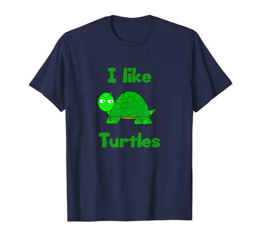 9abd346f5 Image Unavailable. Image not available for. Color: I like Turtles T-Shirt  ...