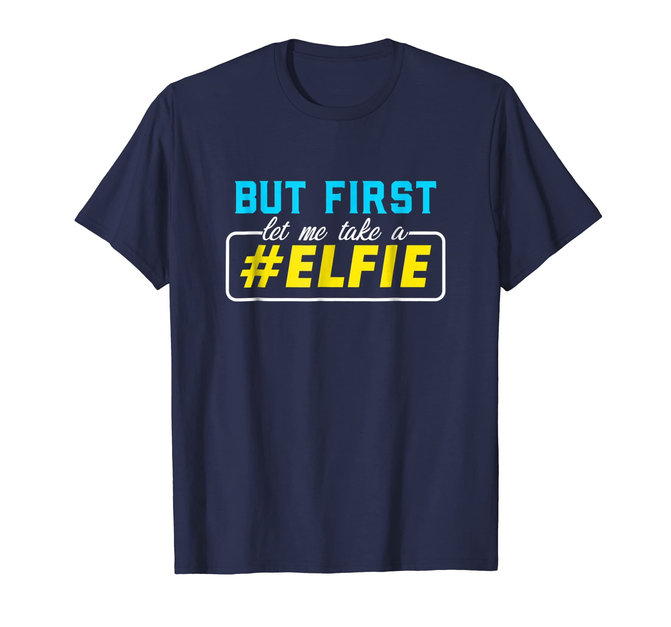 Elves Elf #Elfie Funny North Pole Christmas Cute Gift Shirt-Teesml