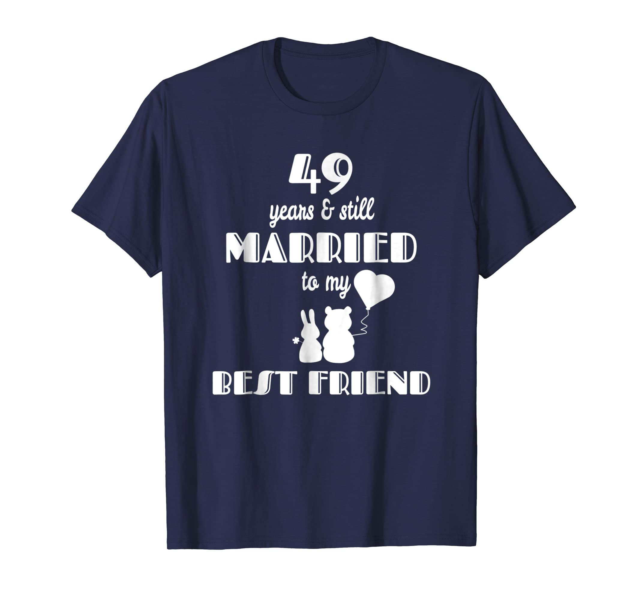 49th Wedding Day Couples Married With Best Friend T Shirt