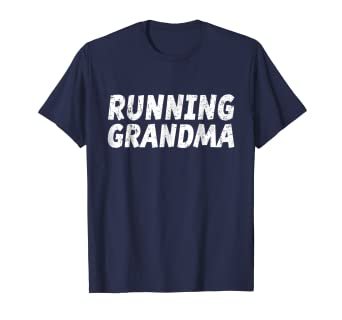 113f9377 Image Unavailable. Image not available for. Color: Running Grandma T-Shirt  Funny Runner Grandmother ...