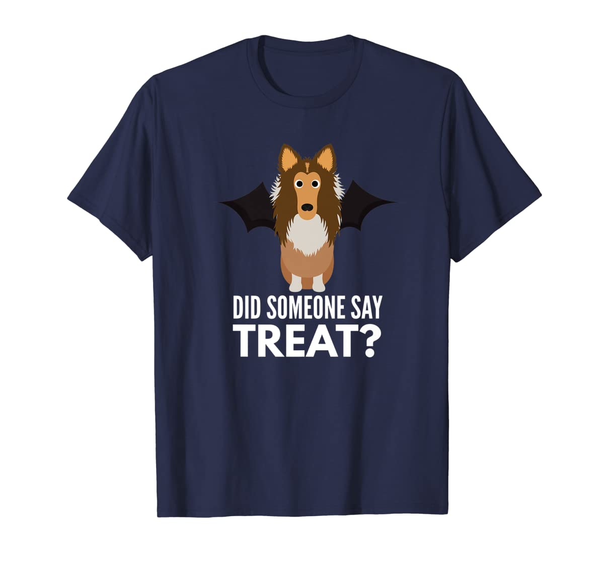Rough Collie Halloween - Did Someone Say Treat? Premium T-Shirt-Men's T-Shirt-Navy