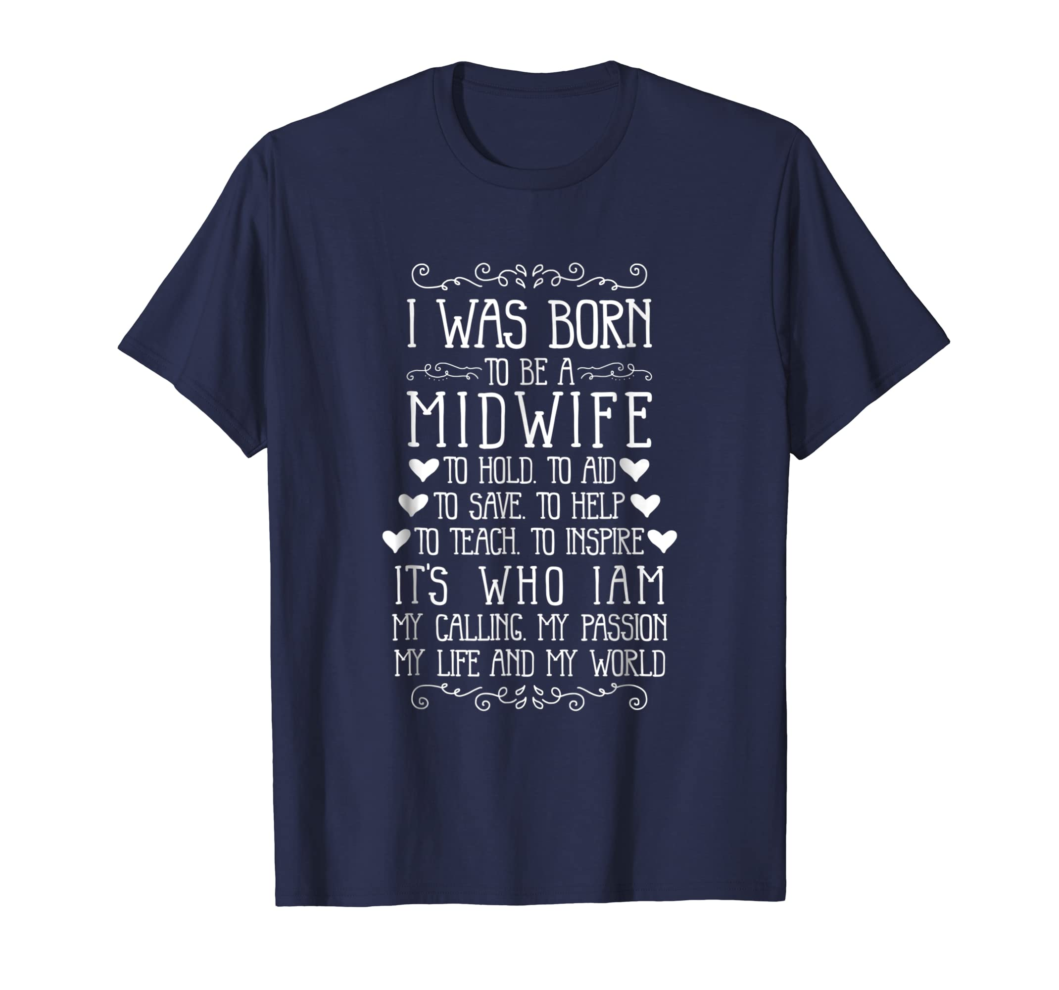 'I was born to be a Midwife' Midwives Day Midwifery Shirt-Teesml