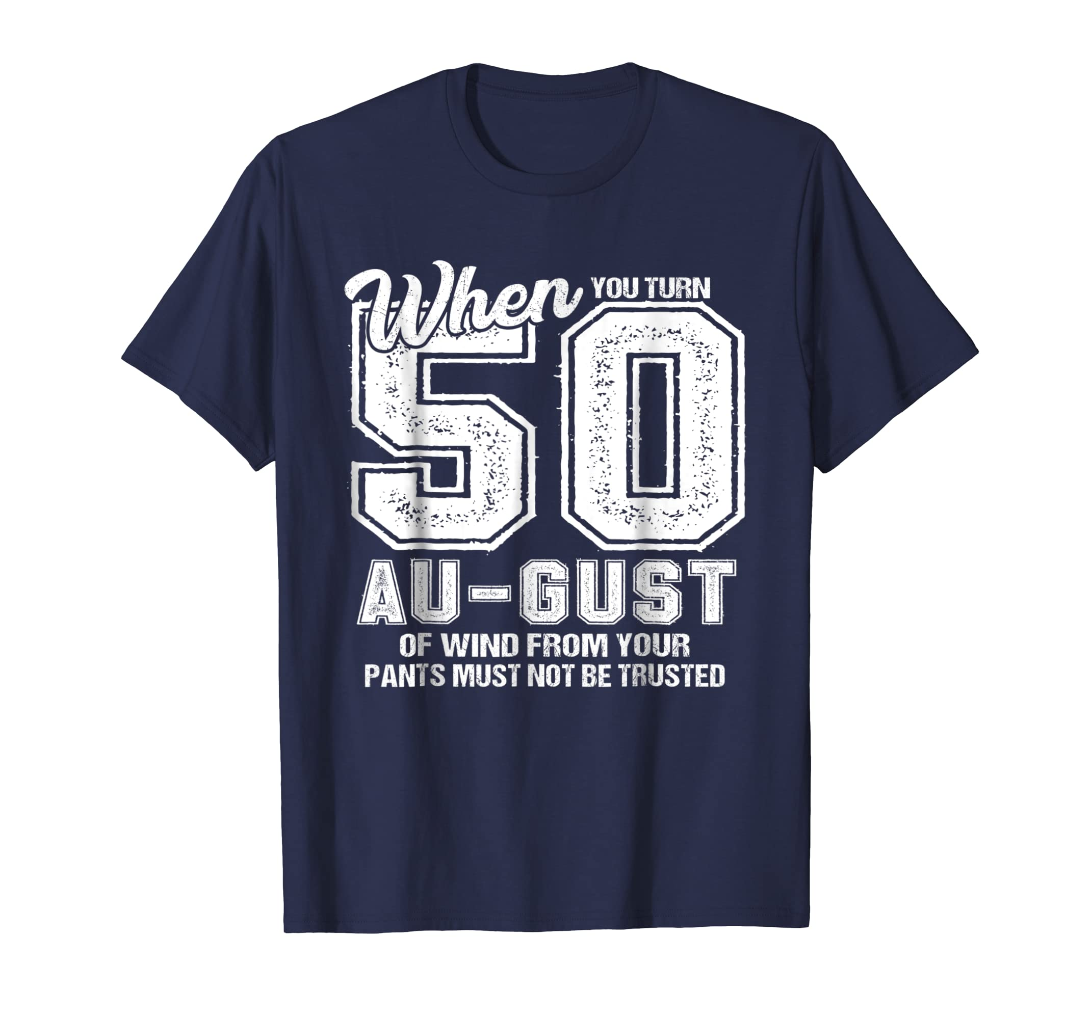50th Bday Party Shirt – Funny August 50th Birthday Gag Gift-Awarplus