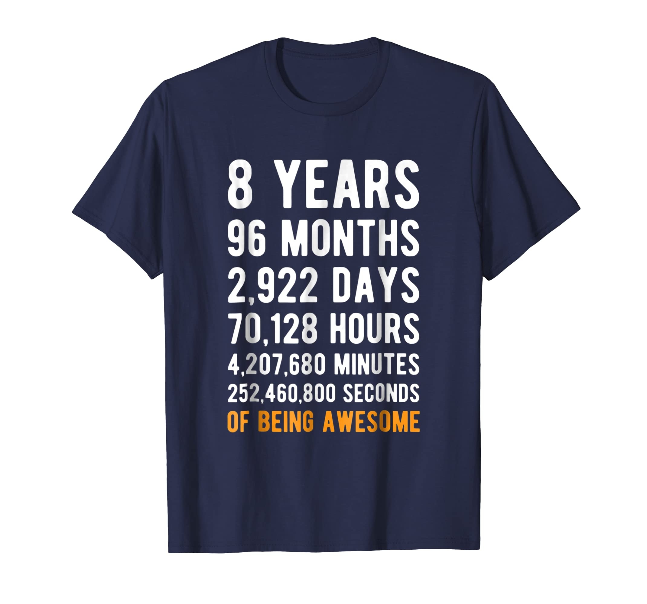 8th Birthday Gift T Shirt 8 Years Old Being Awesome Tee-azvn