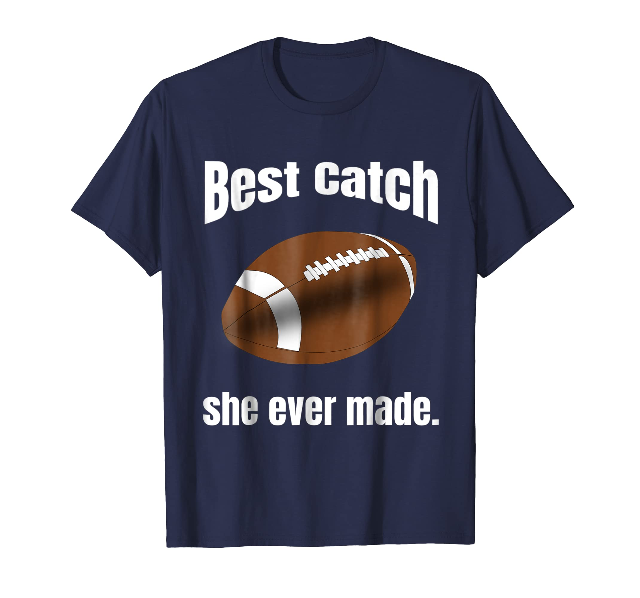 9b3cbd575d Amazon.com: Valentine's Day Football T-Shirt for Couples Best Catch:  Clothing