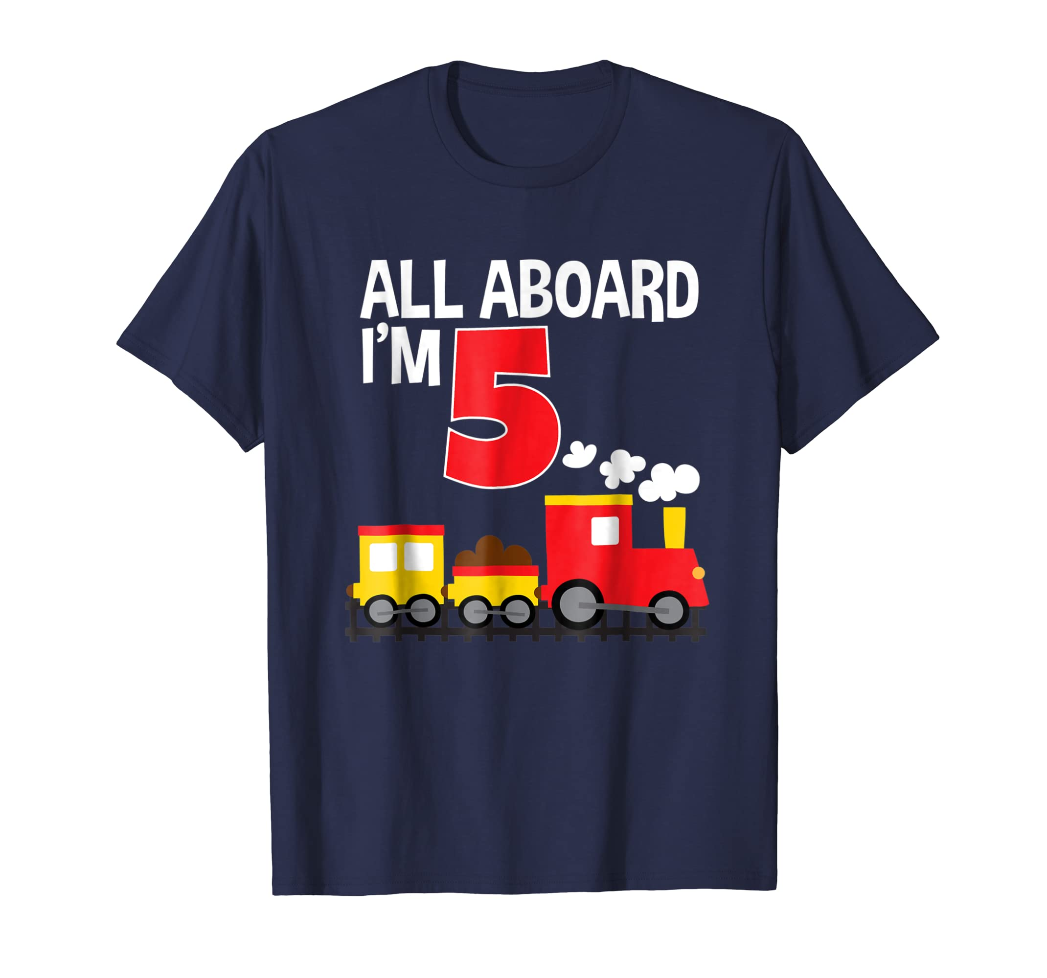 All Aboard I'm 5 Train Birthday T-Shirt Toddler Boys Girls-mt