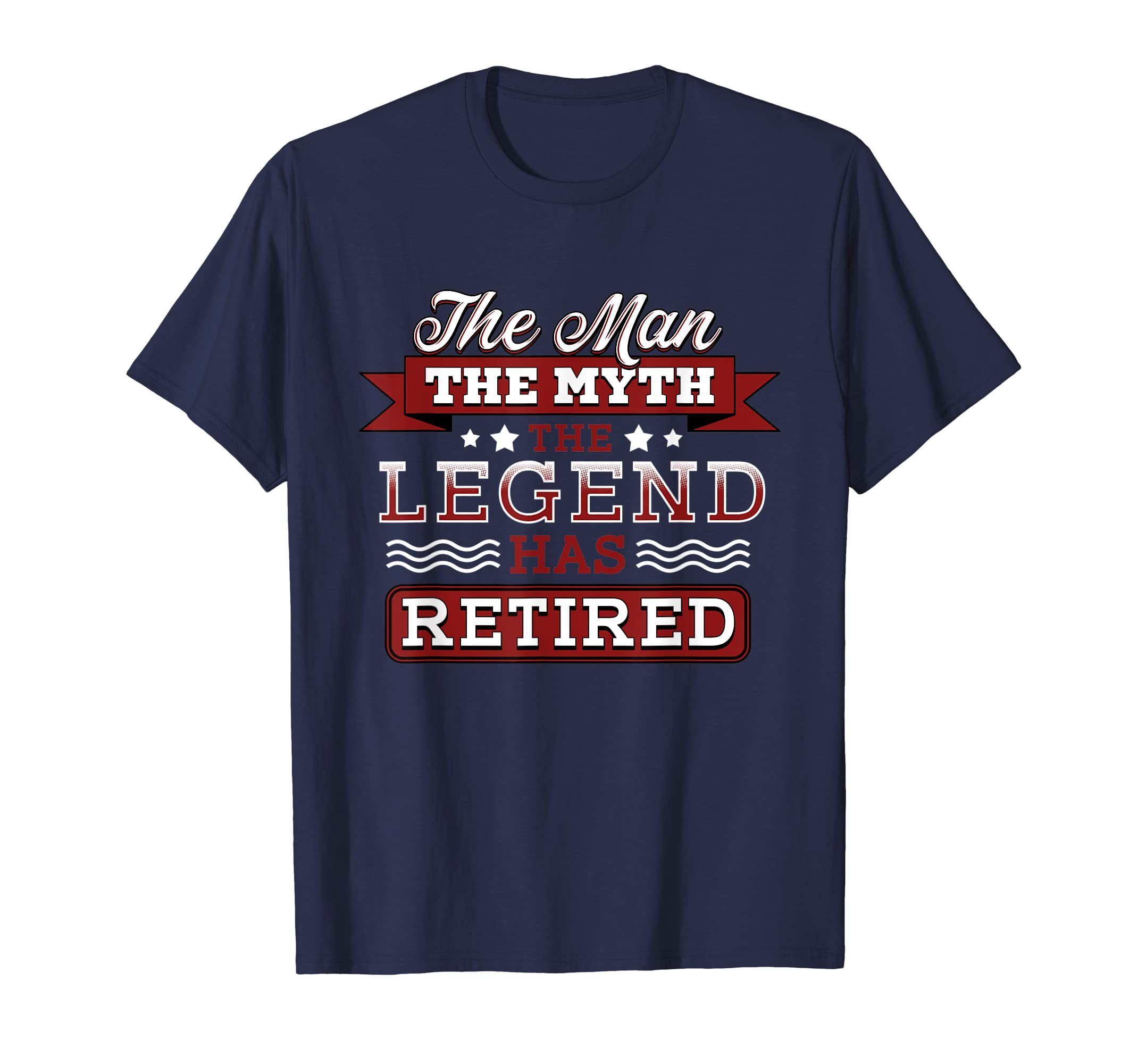 Retirement Funny Shirt The Man Myth Legend Has Retired-Yolotee