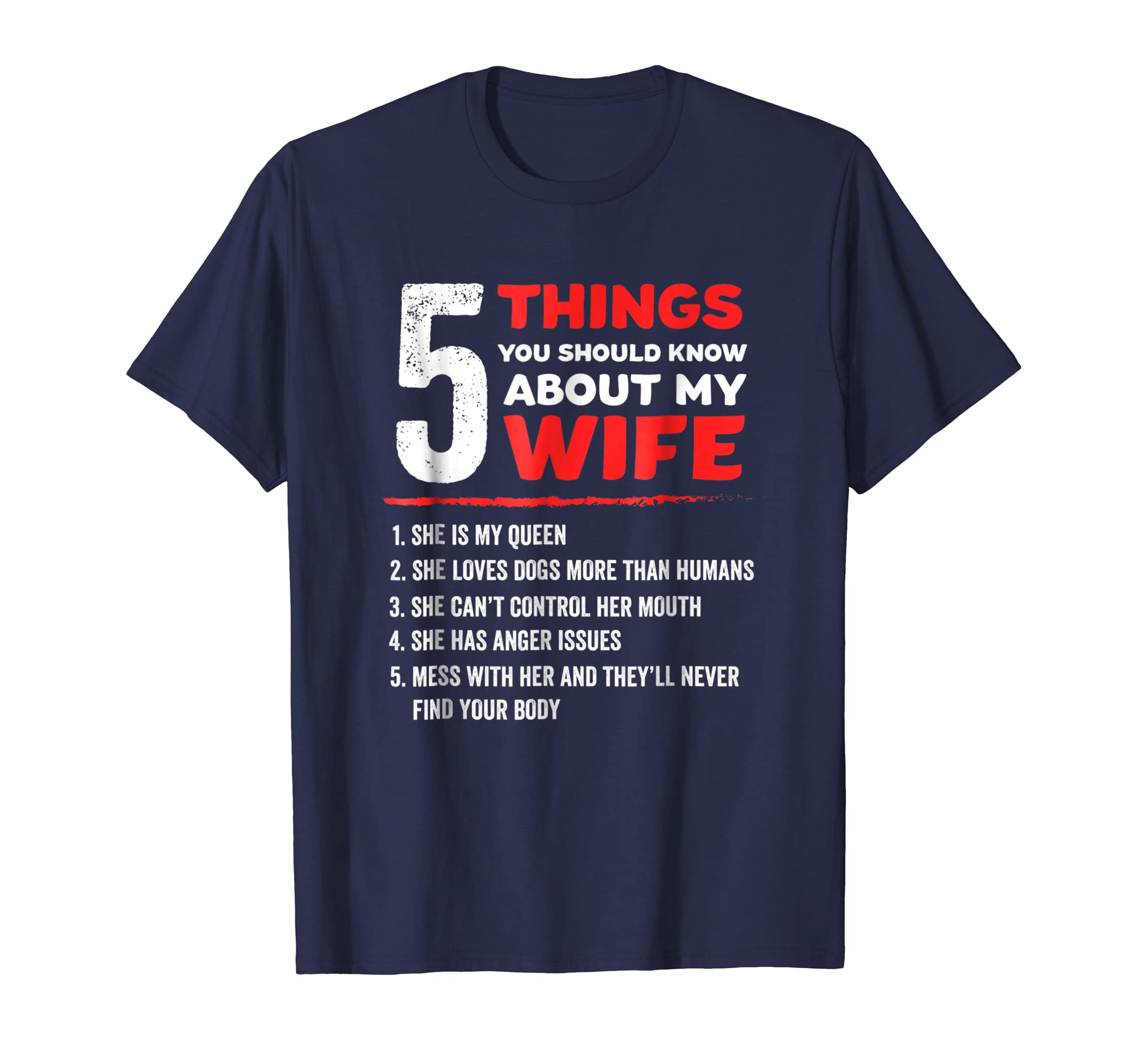 5 Things You Should Know About My Wife Dog Lovers T Shirt-azvn