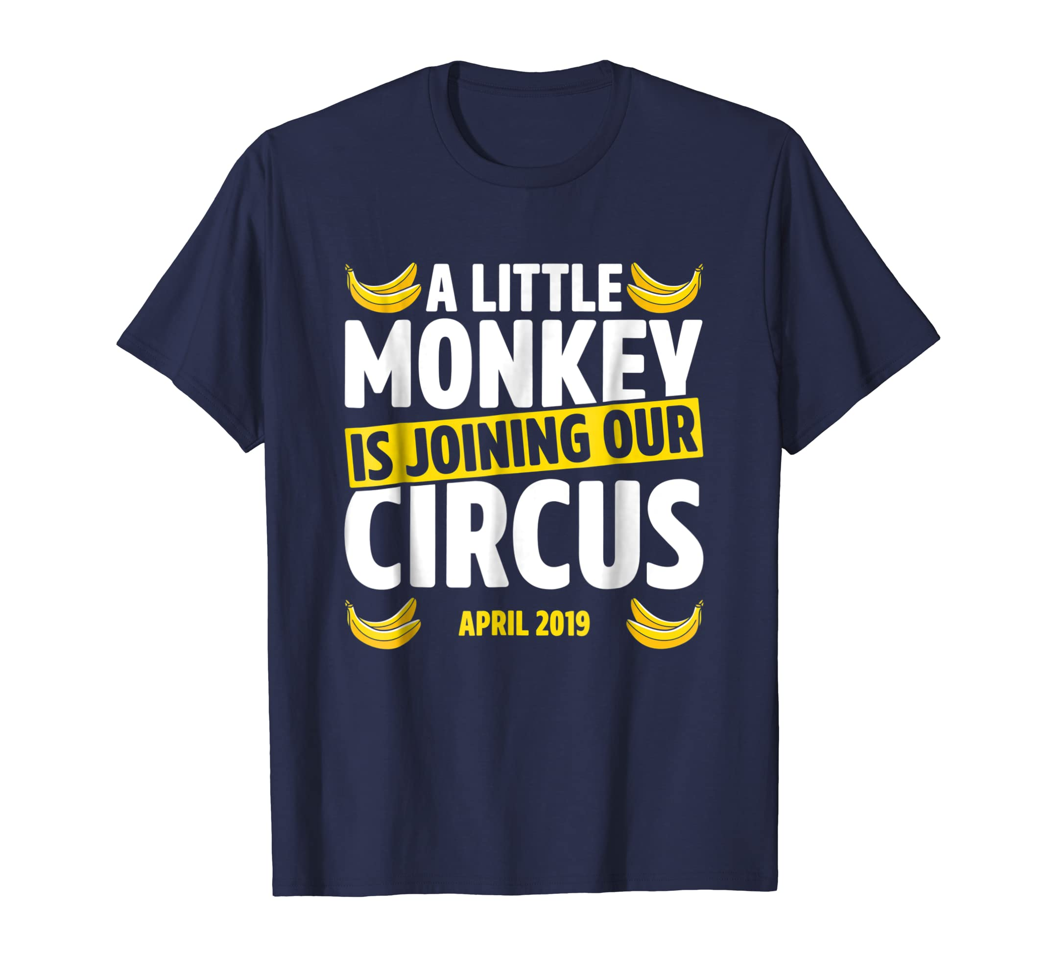 A Little Monkey Is Joining Our Circus April 2019 T Shirt-azvn