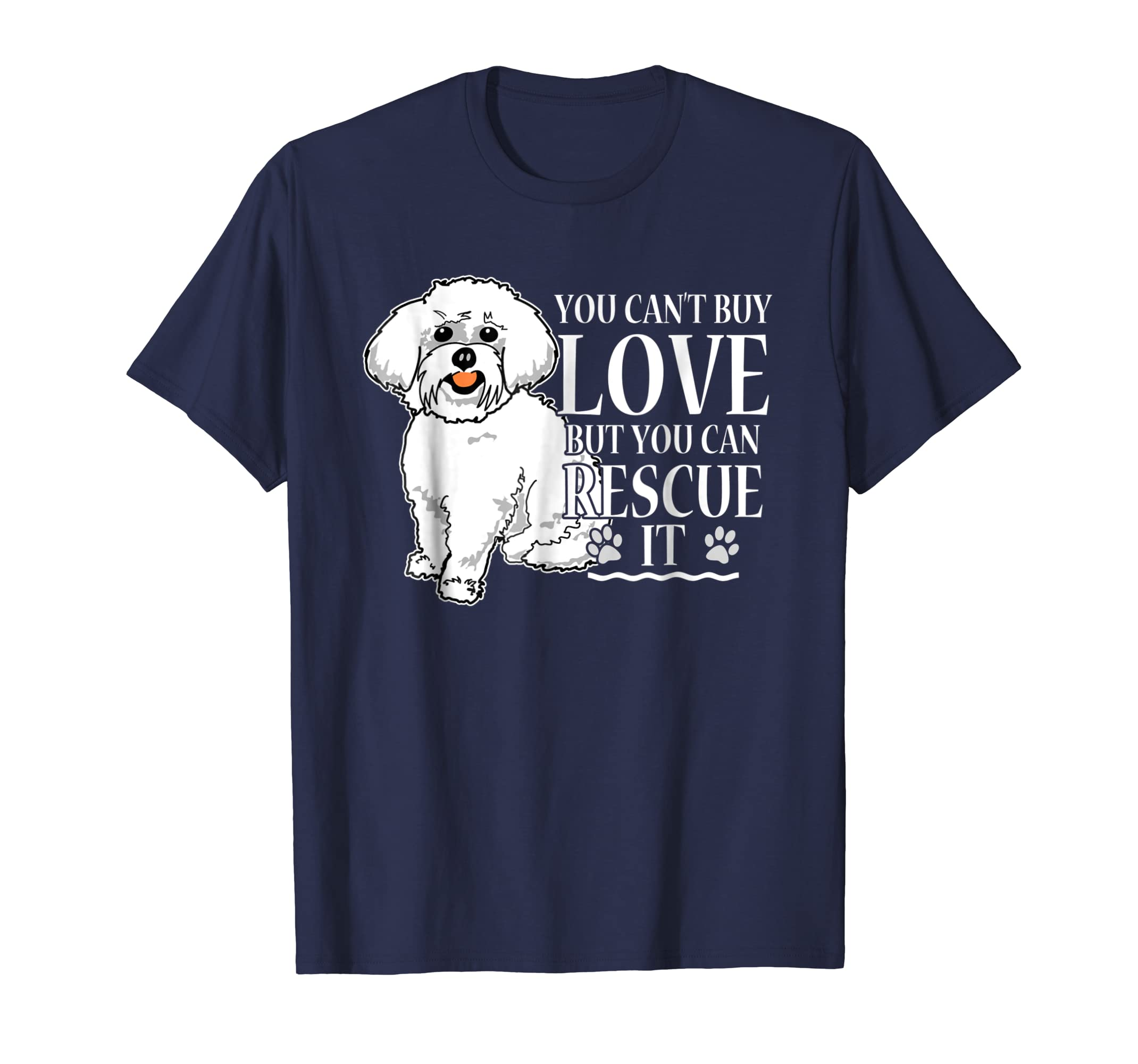Amazon com: Can't Buy Love But You Can Rescue Maltese T