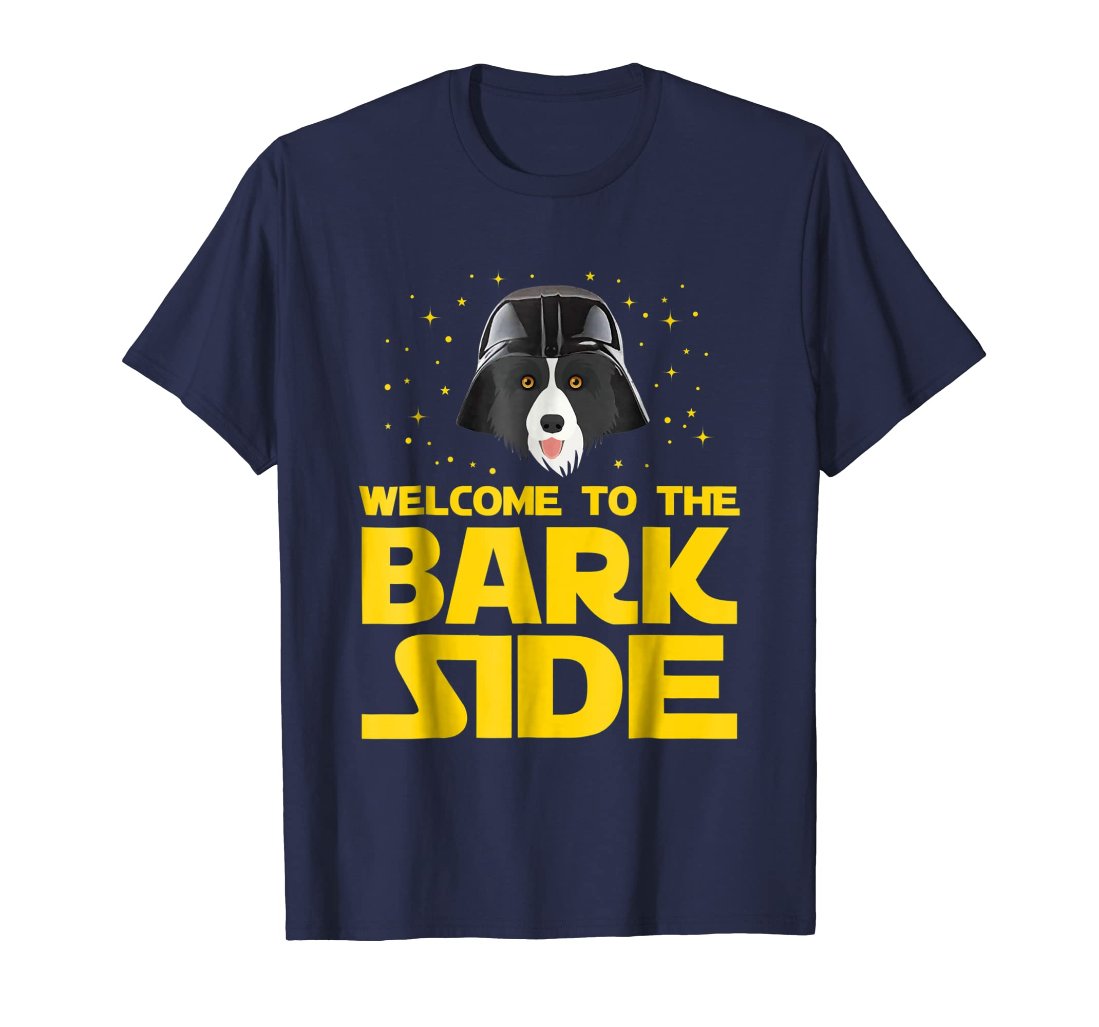Welcome to the Bark Side of Border Collie Funny T shirt Gift-azvn