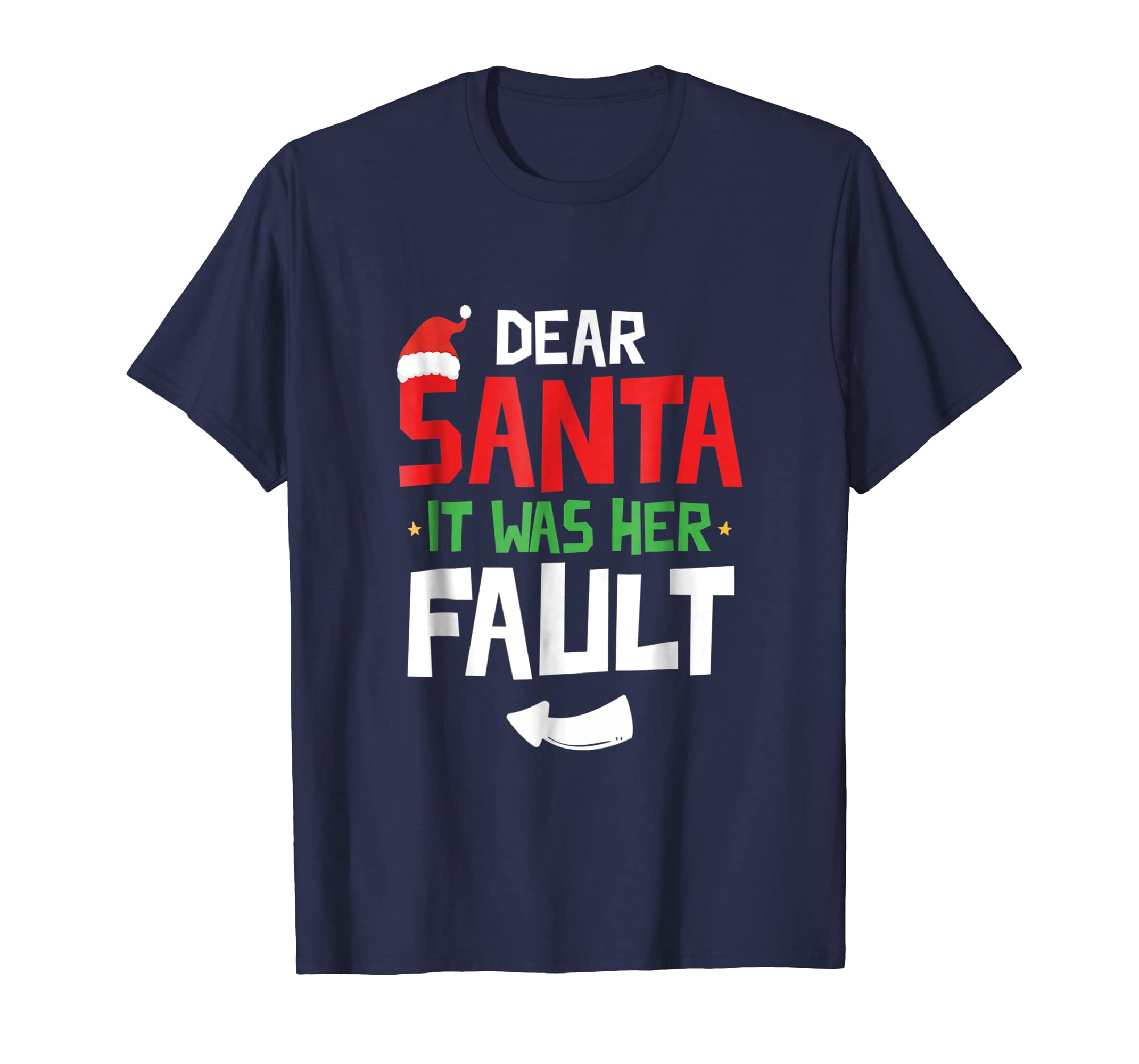 Funny Christmas Couples Tshirt Dear Santa It Was Her Fault-azvn