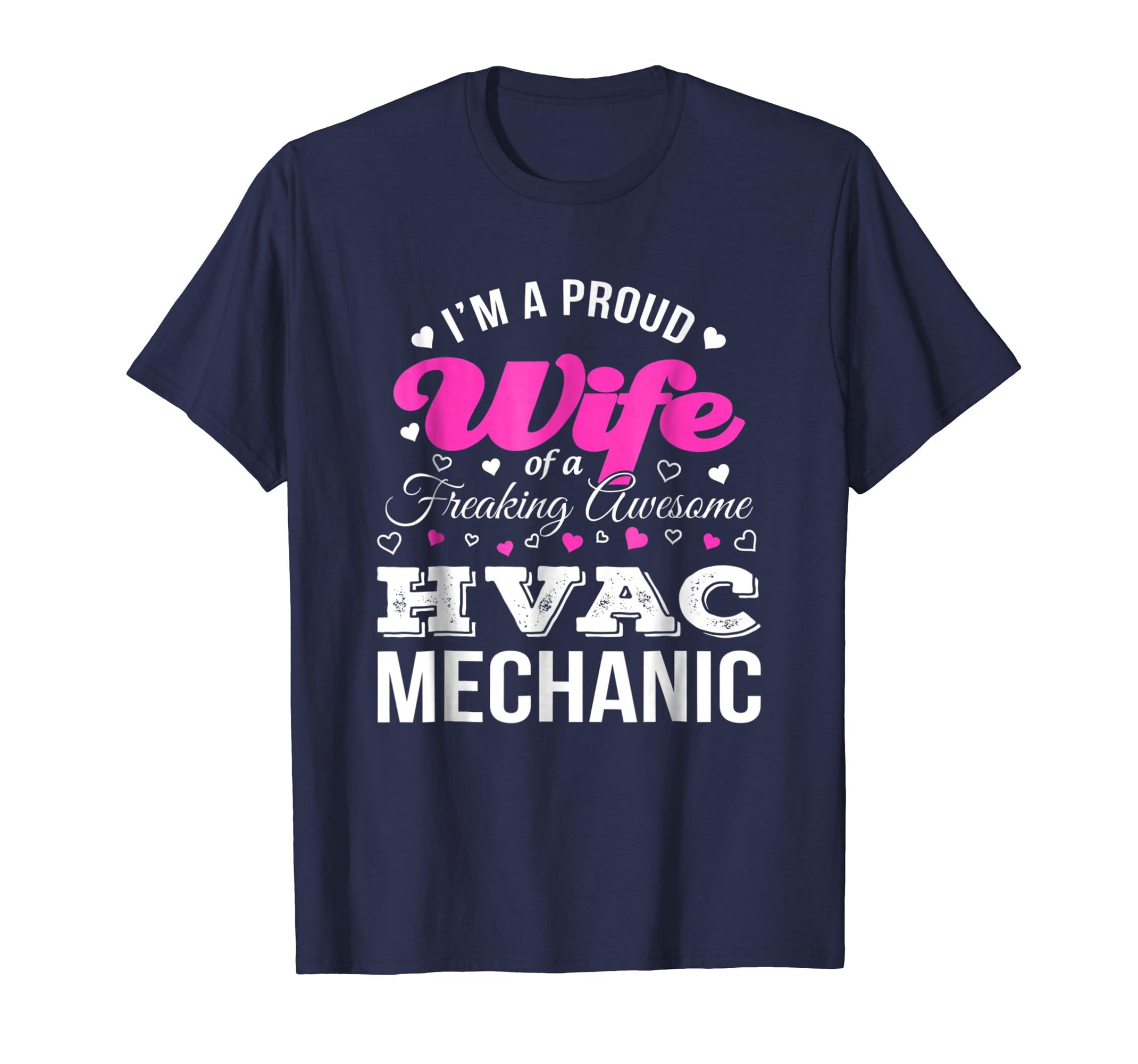 Funny HVAC Mechanic's Wife T-Shirt Anniversary Gift-SFL