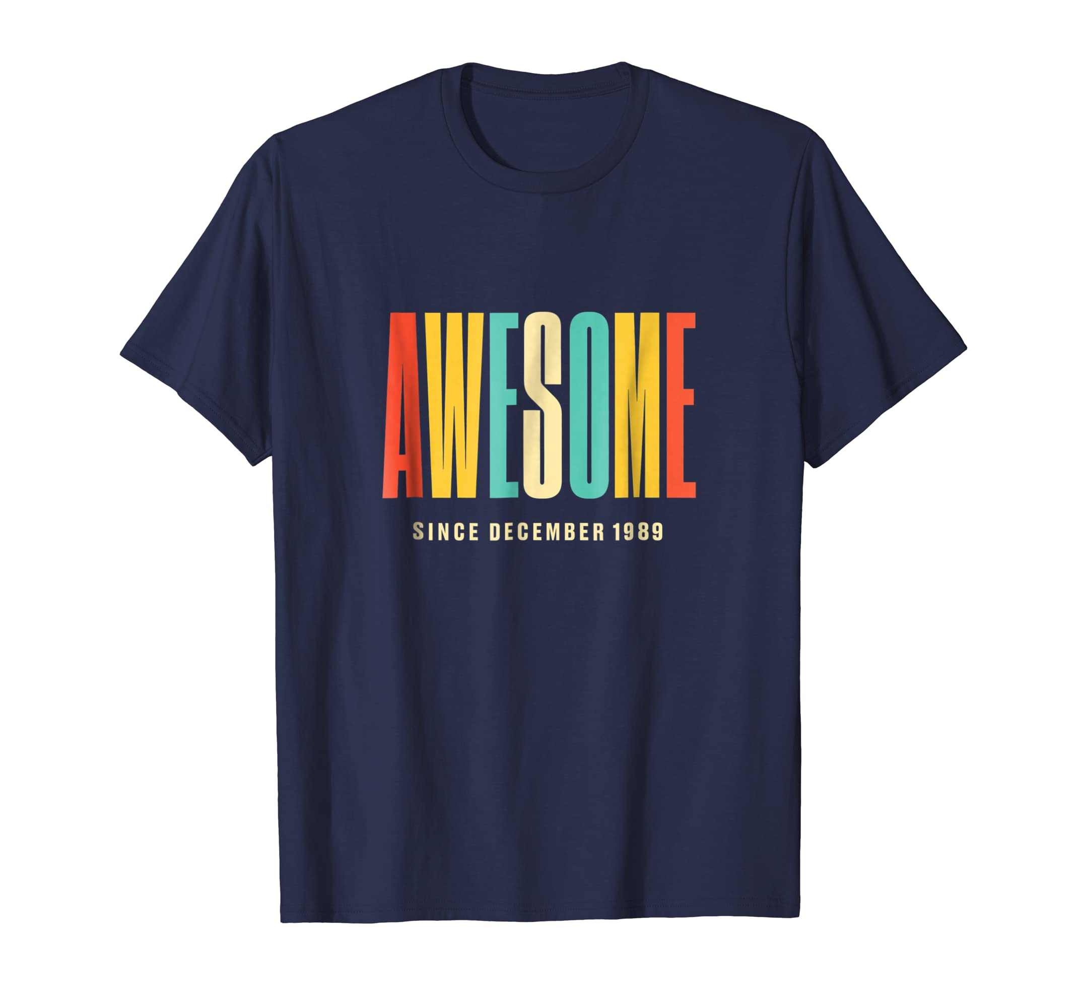 Awesome Since December 1989 30th Birthday 30 Years Old Shirt-azvn