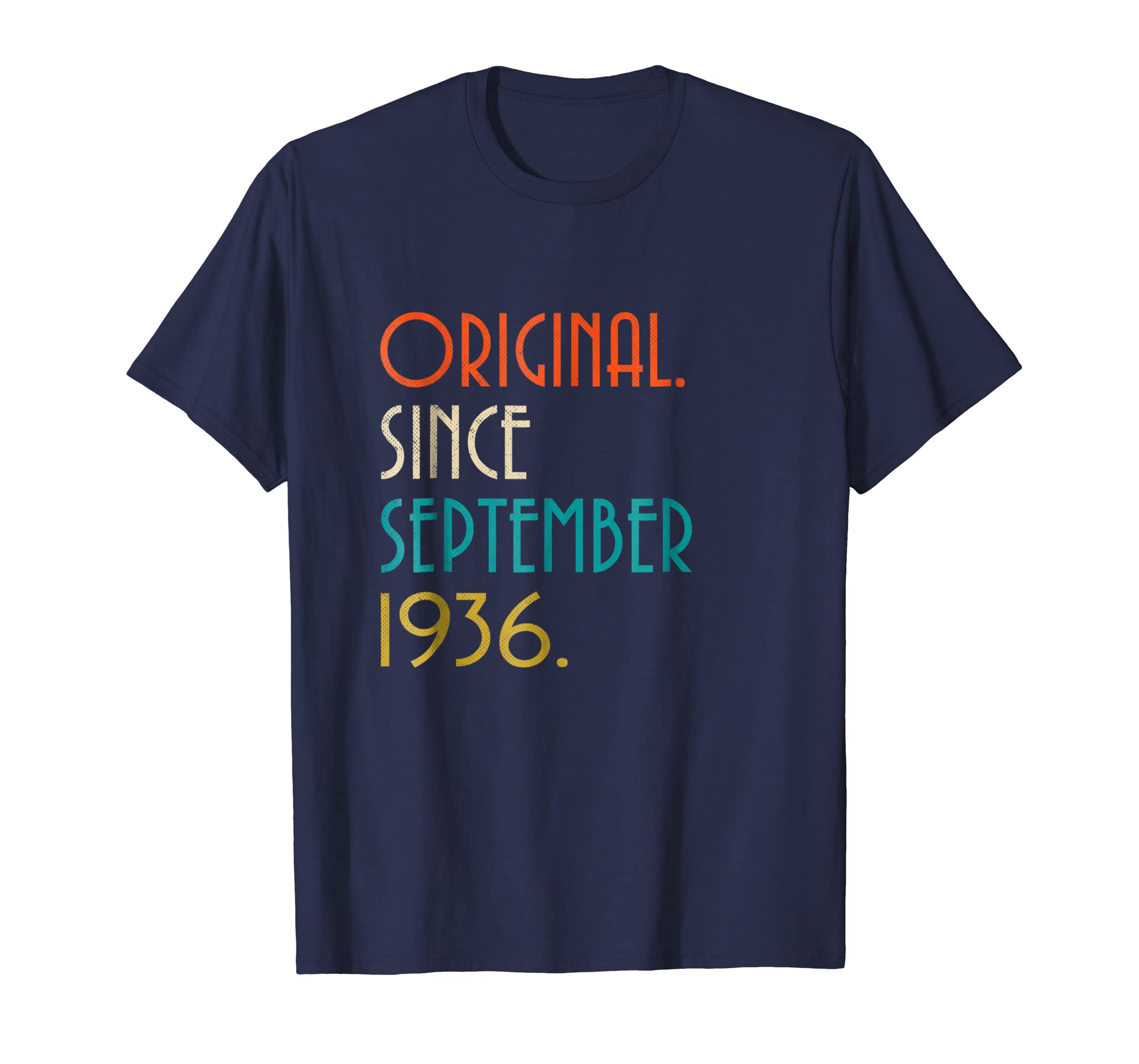 82nd Birthday Vintage Original since September 1936 T Shirt-Teesml