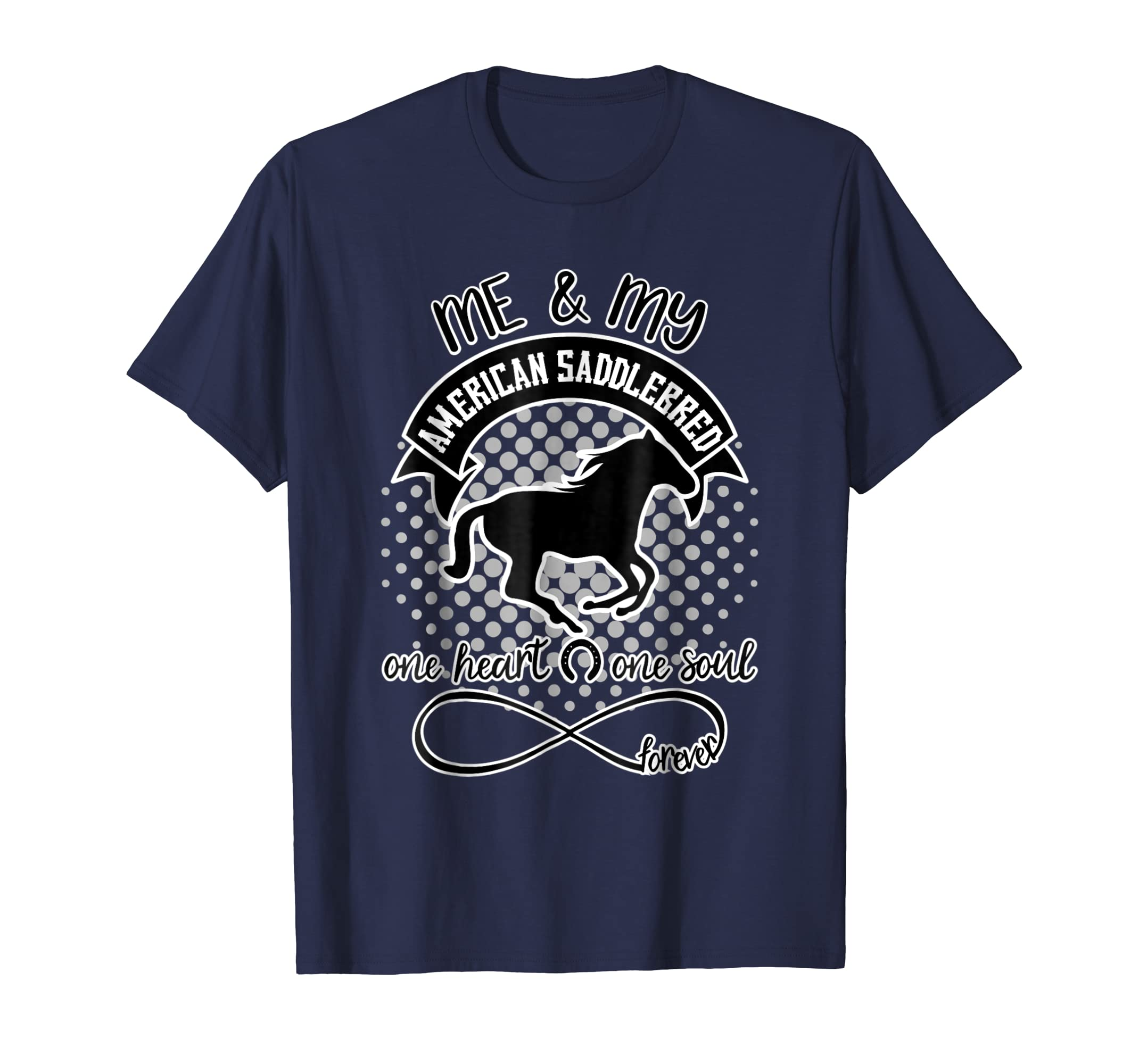 1153bfa1 Amazon.com: American Saddlebred T-Shirt - Horse Breeds Cute Quotes: Clothing
