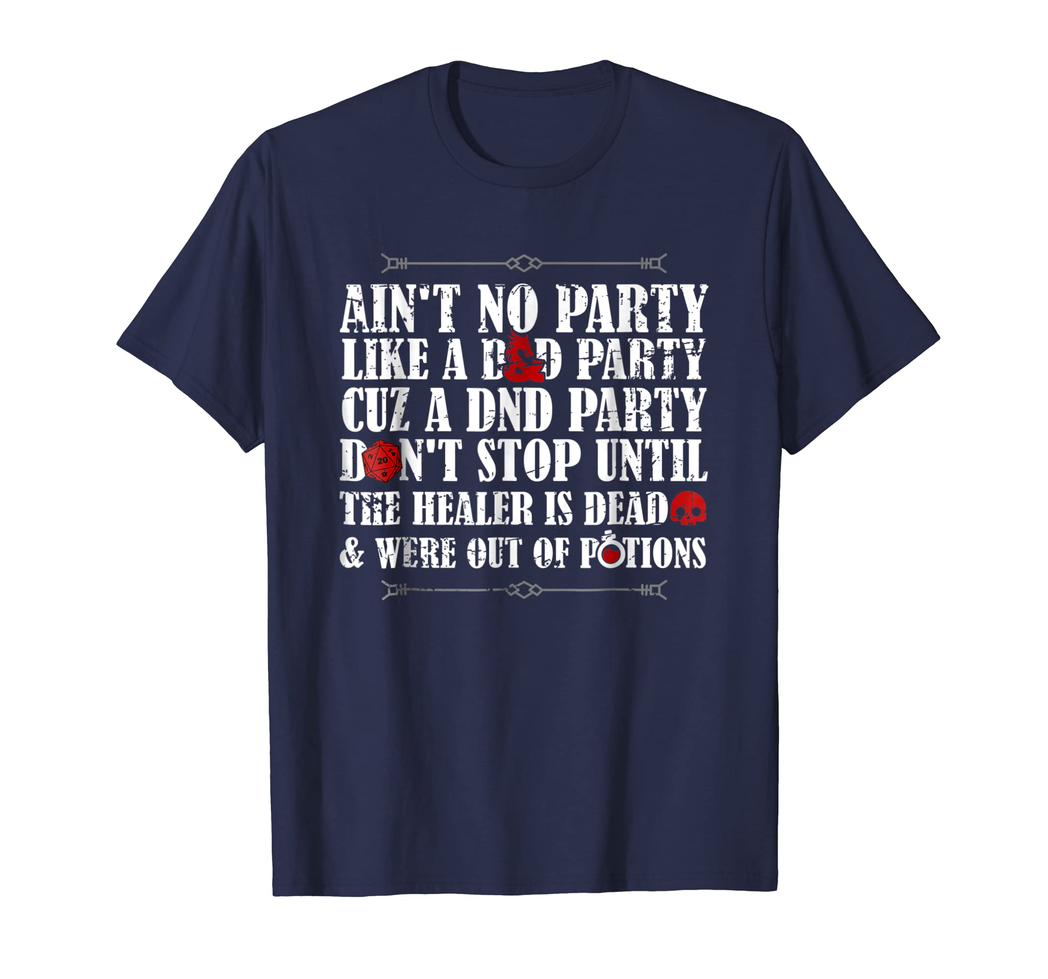 Ain't No Party Like A DND Party Funny T Shirt-azvn