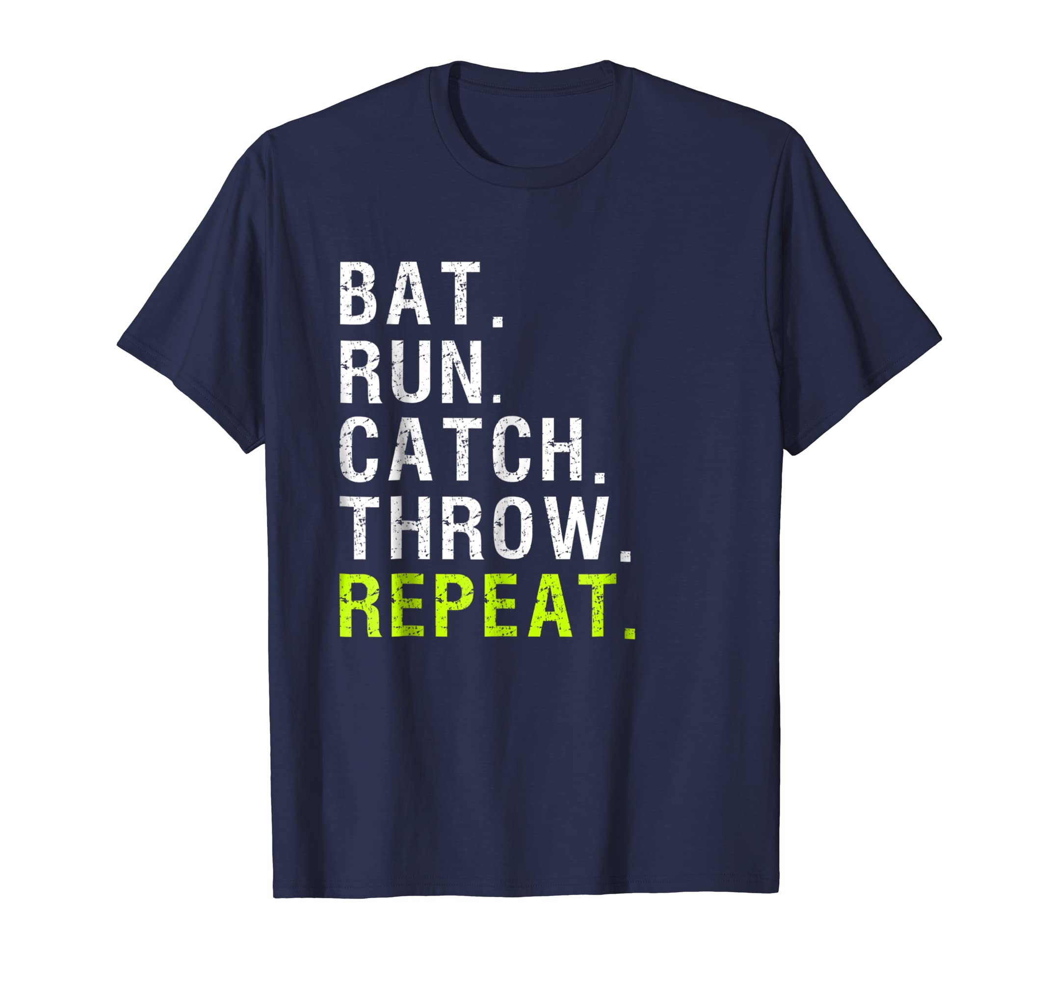 Baseball Player Gift Repeat T-shirt Bat Run Catch Throw-ln
