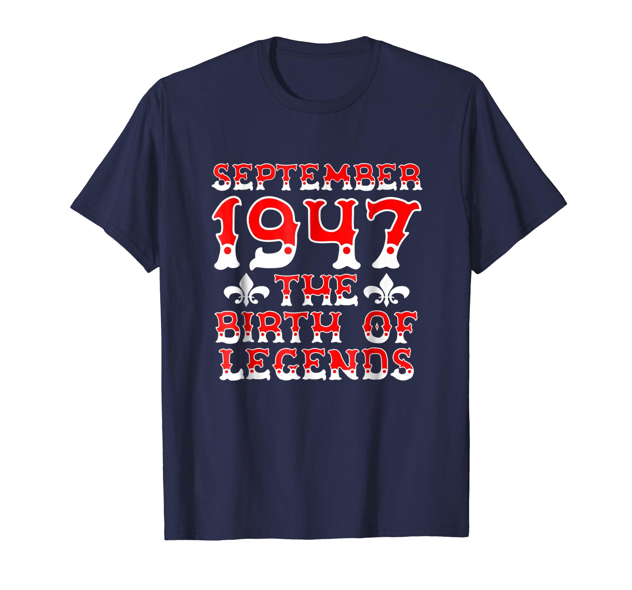 71st Birthday September 1947 T Shirt The Birth Of Legends-ln