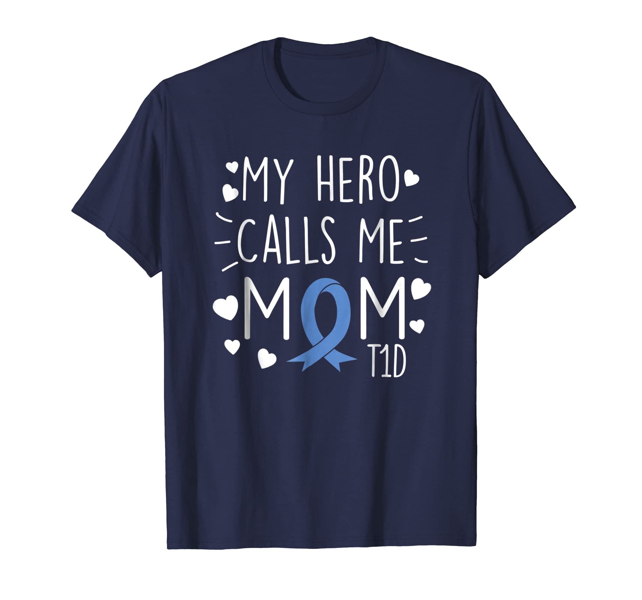 My Hero Calls Me Mom T1D Type1 Diabetes T Shirt Mother Women-azvn