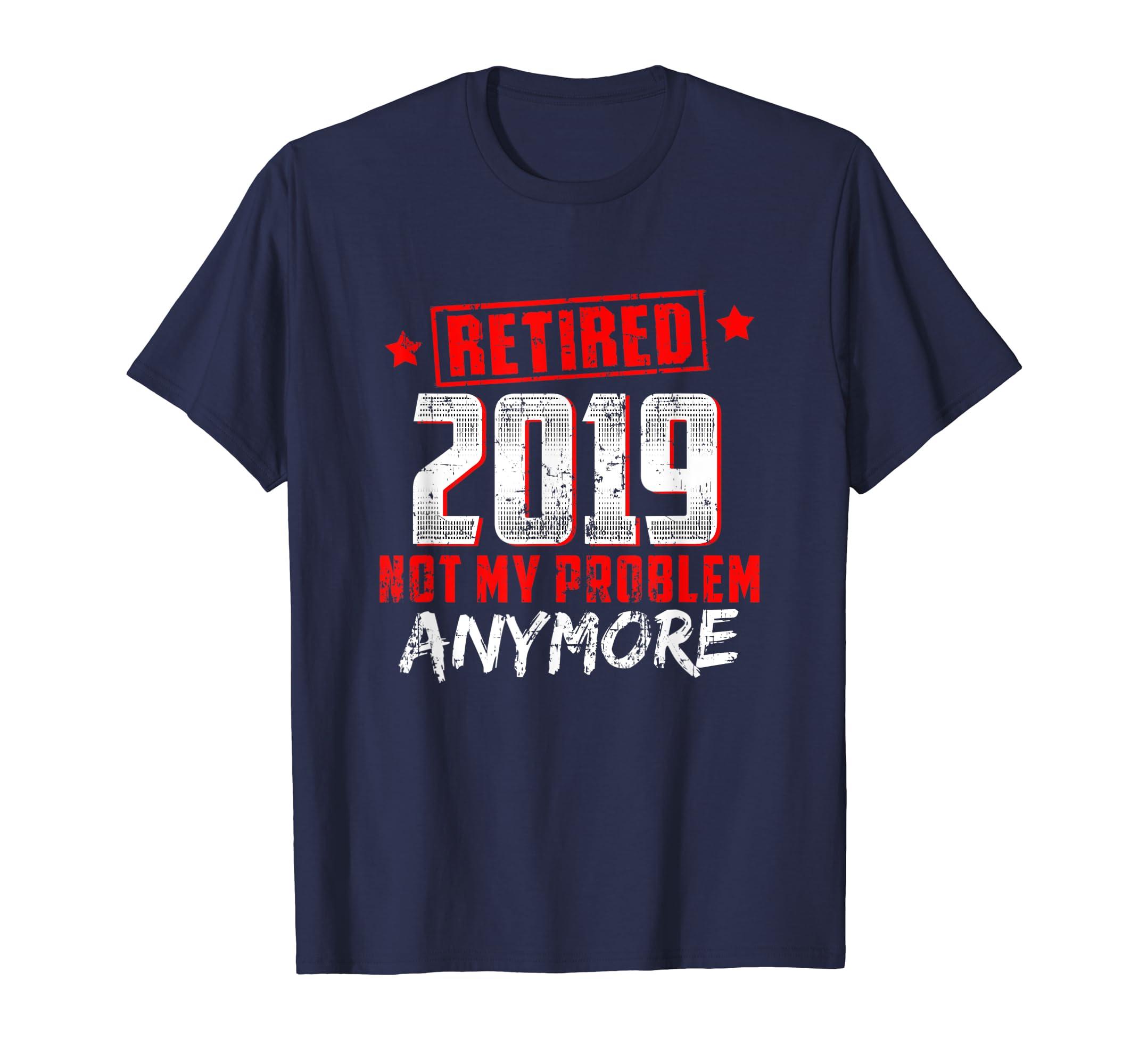 Retired 2019 shirt – Retirement gift for men and women-Yolotee