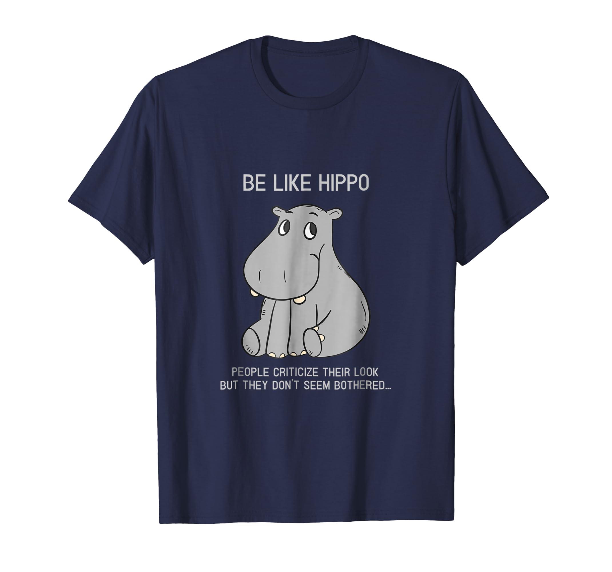 Be Like Hippopotamus Cute T-shirt-AZP