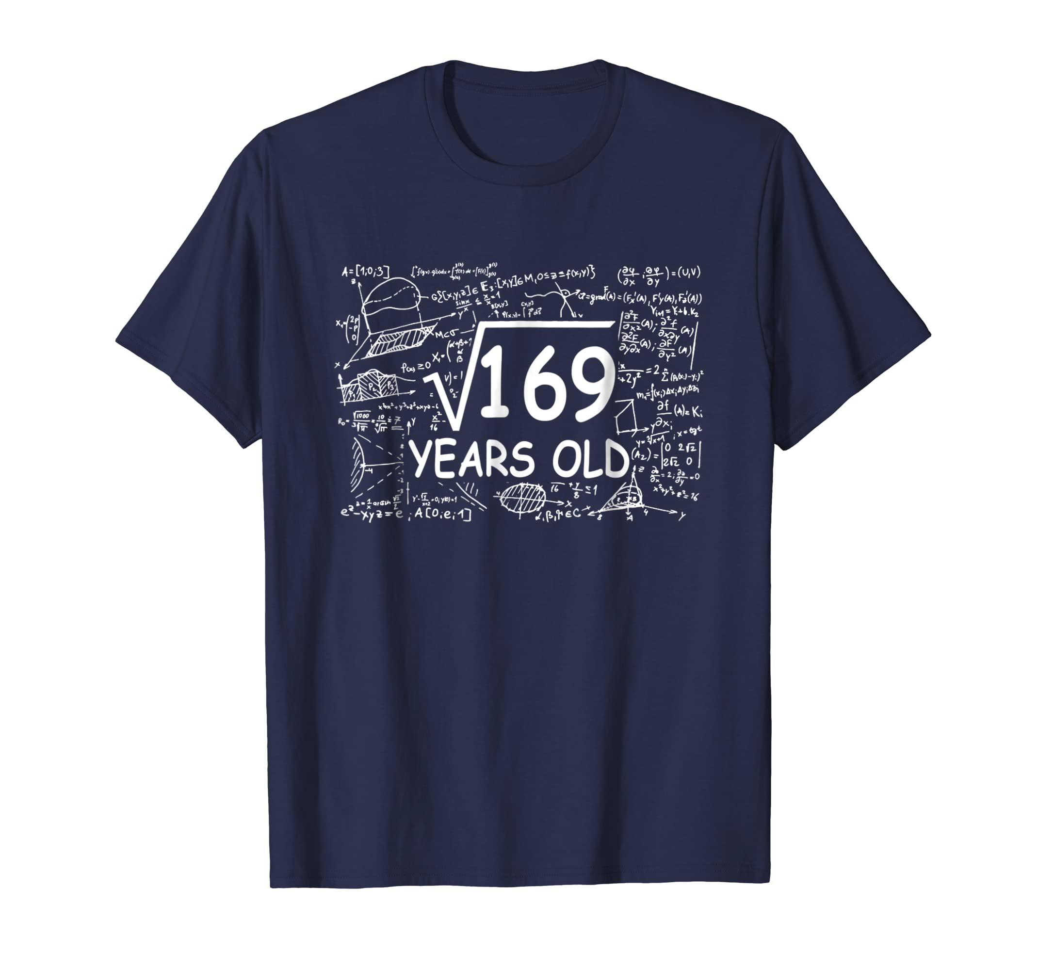 13th Birthday Gift Square Root of 169 13 years old T Shirt-azvn